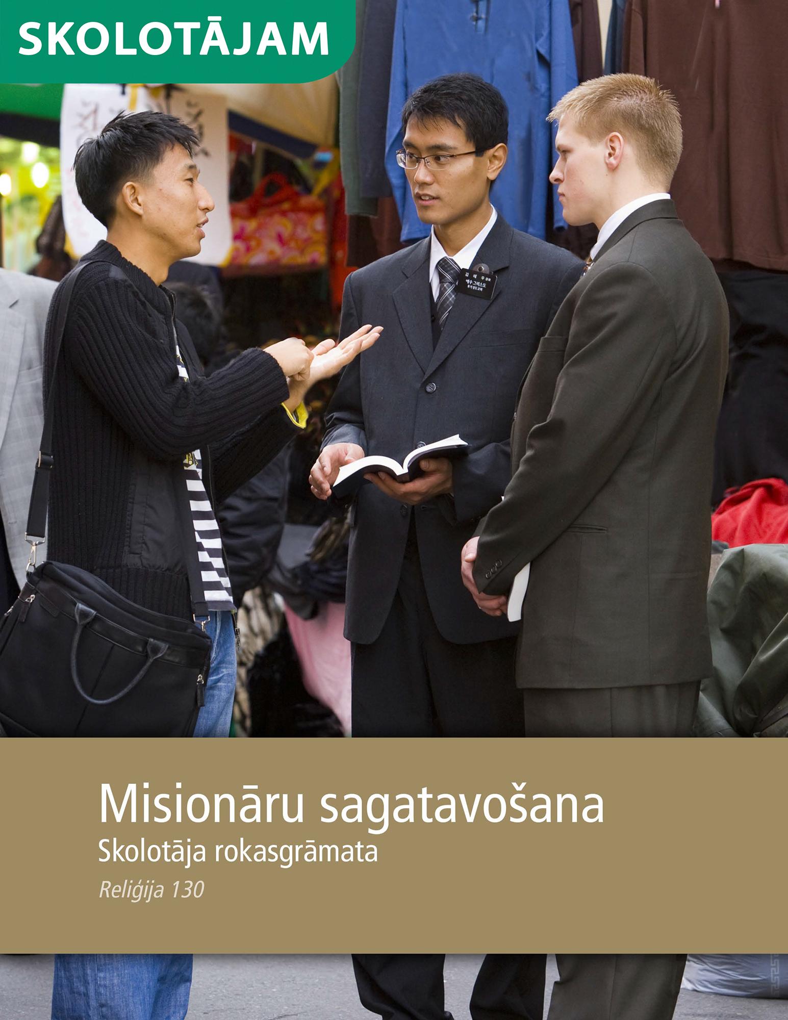 Missionary Preparation Teacher Manual (Rel 130) (Misionāru sagatavošanas skolotāja rokasgrāmata (Rel 130))