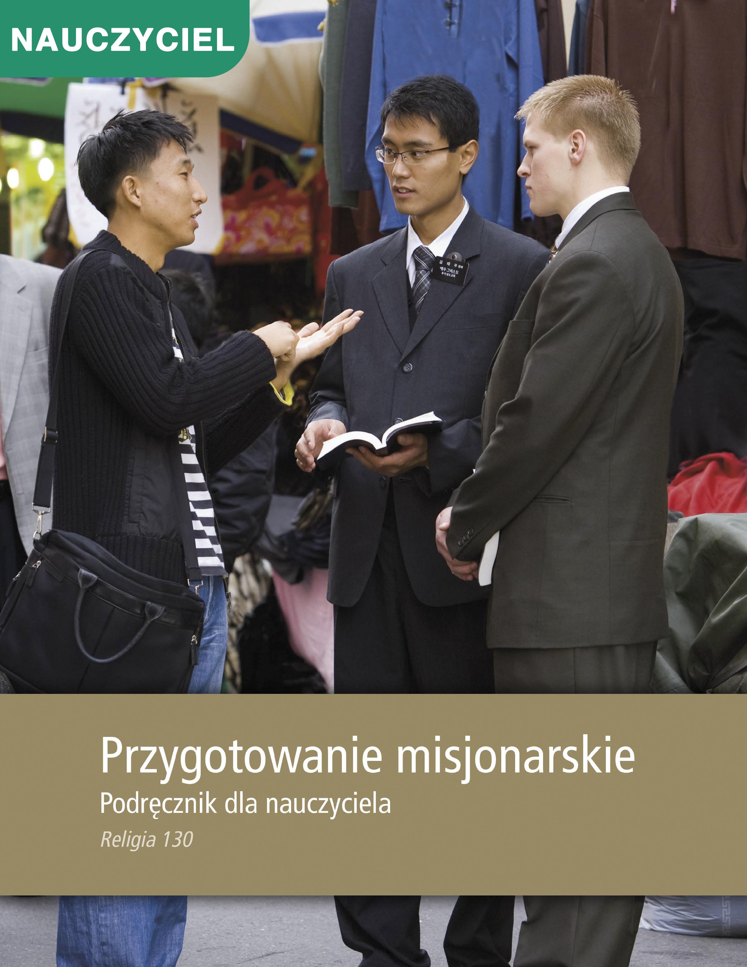 Przygotowanie misjonarskie. Podręcznik dla nauczyciela (Rel 130)