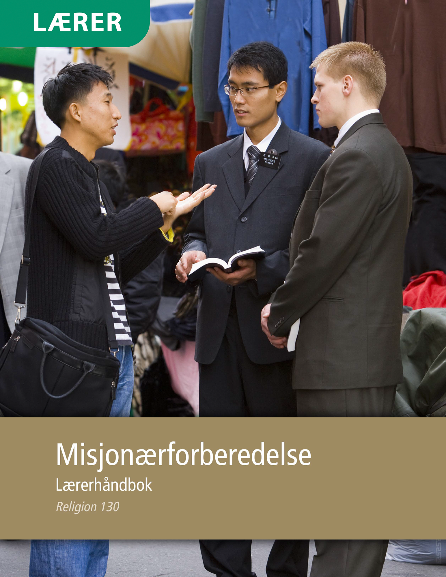 Misjonærforberedelse – Lærerhåndbok (Religion 130)