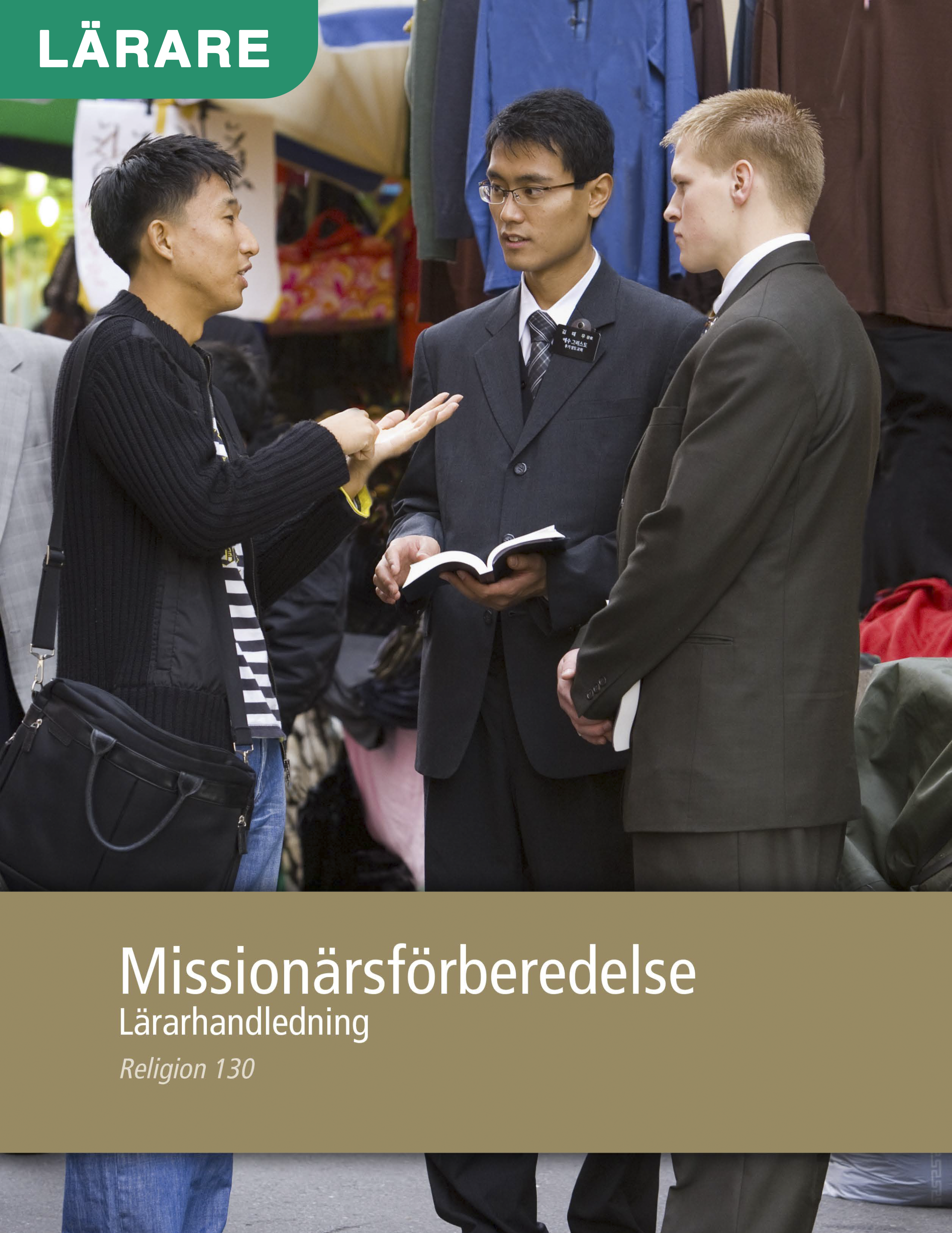 Missionärsförberedelse – Lärarhandledning (Religion 130)