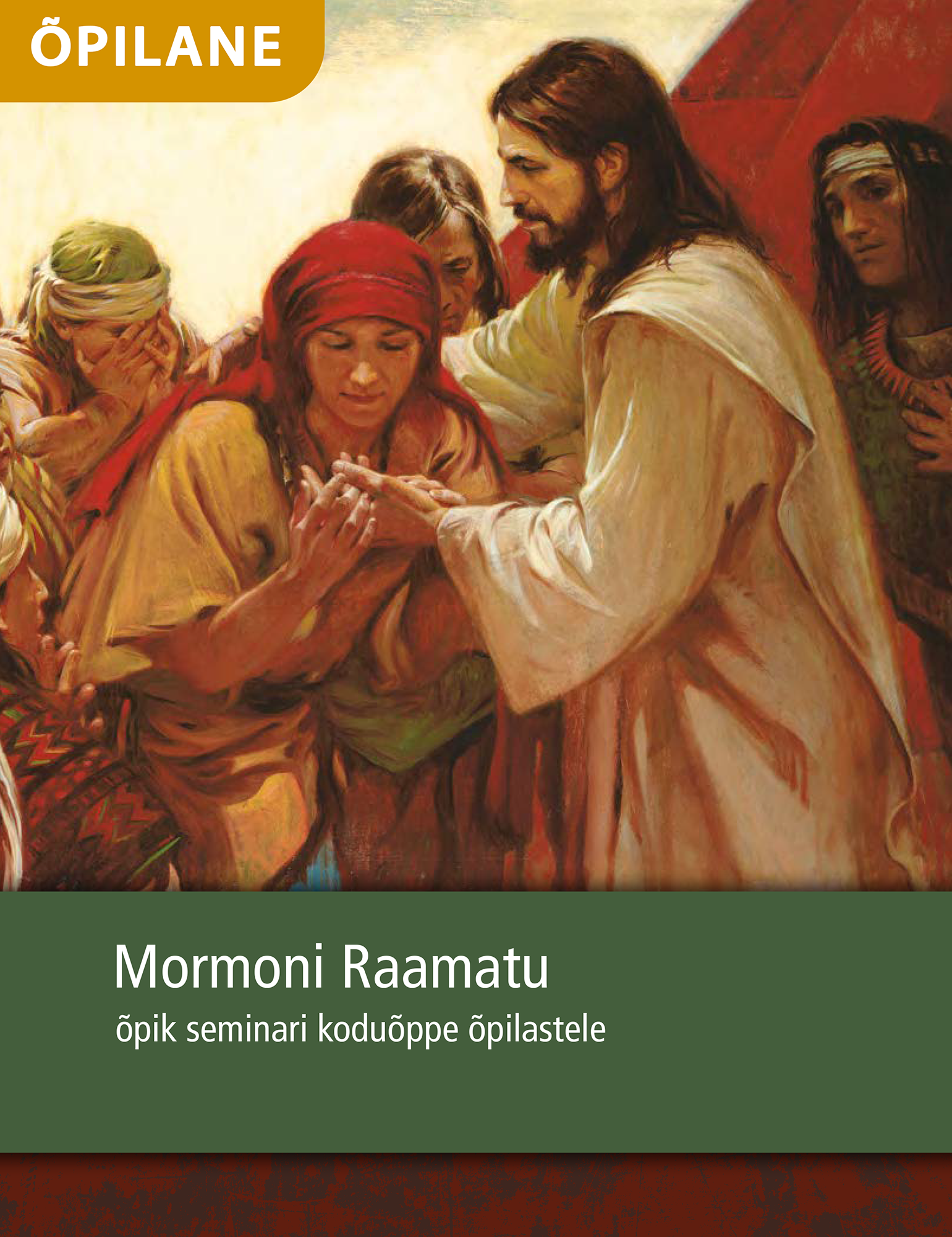 Mormoni Raamatu õpik seminari koduõppe õpilastele