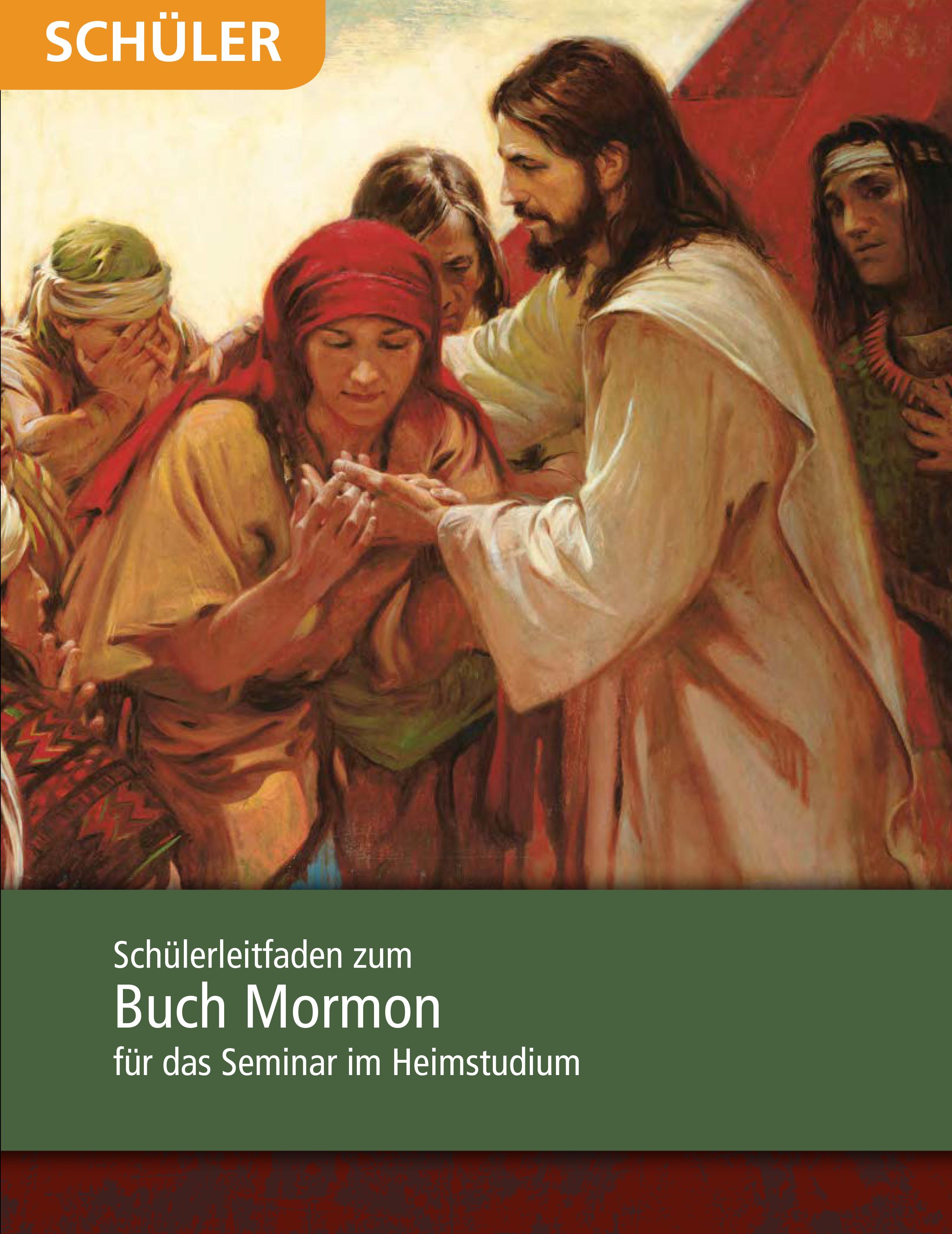 Das Buch Mormon: Schülerleitfaden für das Seminar im Heimstudium