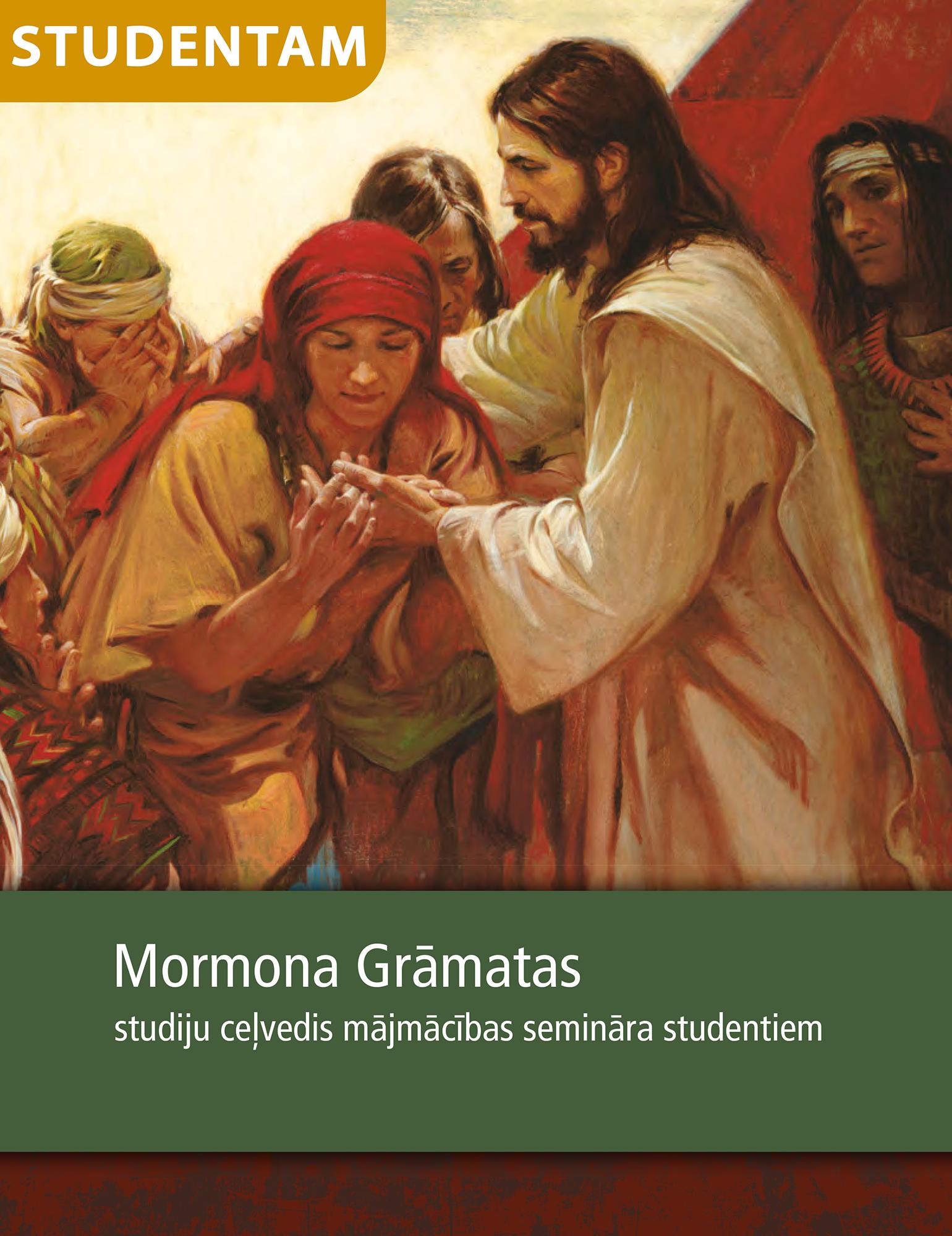 Mormona Grāmatas studiju ceļvedis mājmācības semināra studentiem