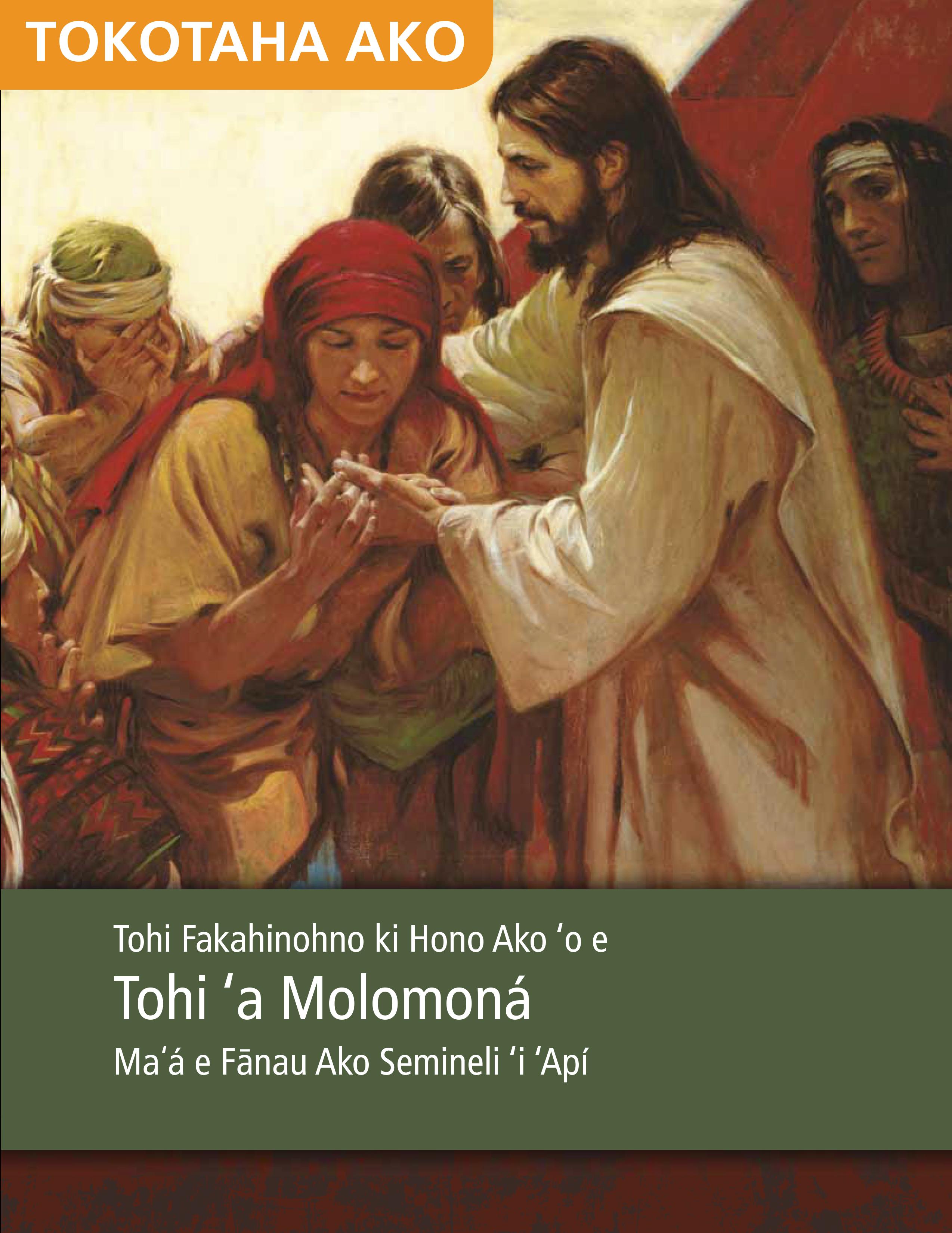 Tohi Fakahinohno ki Hono Ako 'o e Tohi 'a Molomoná Maʻá e Fānau Ako Semineli 'i 'Apí