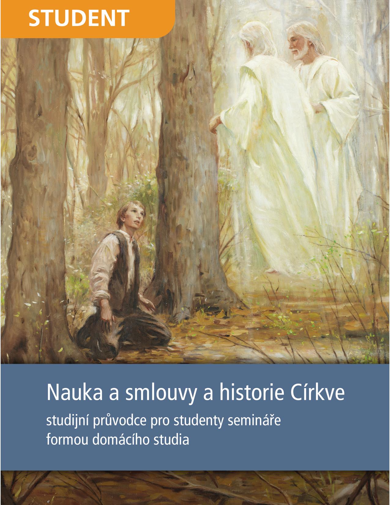 Nauka a smlouvy a historie Církve – studijní průvodce pro studenty semináře formou domácího studia