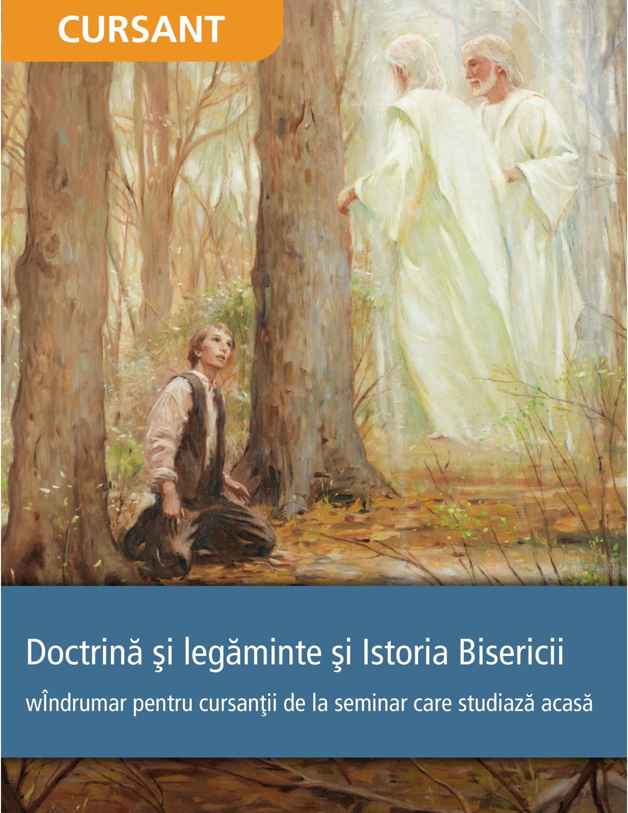 Doctrină și legăminte și Istoria Bisericii – Îndrumar pentru cursanții de la seminar care studiază acasă
