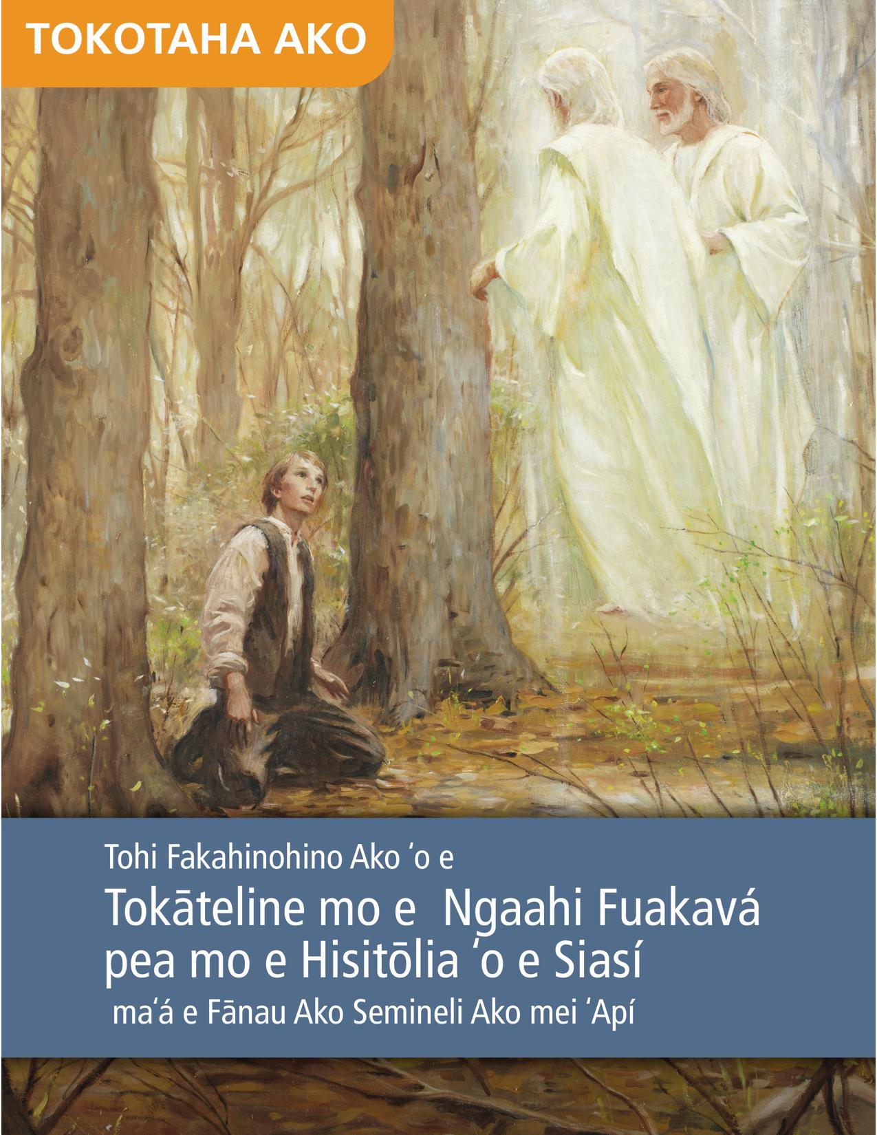 Tohi Fakahinohino Ako ʻo e Tokāteline mo e Ngaahi Fuakavá pea mo e Hisitōlia ʻo e Siasí maʻá e Fānau Ako Semineli Ako mei ʻApí