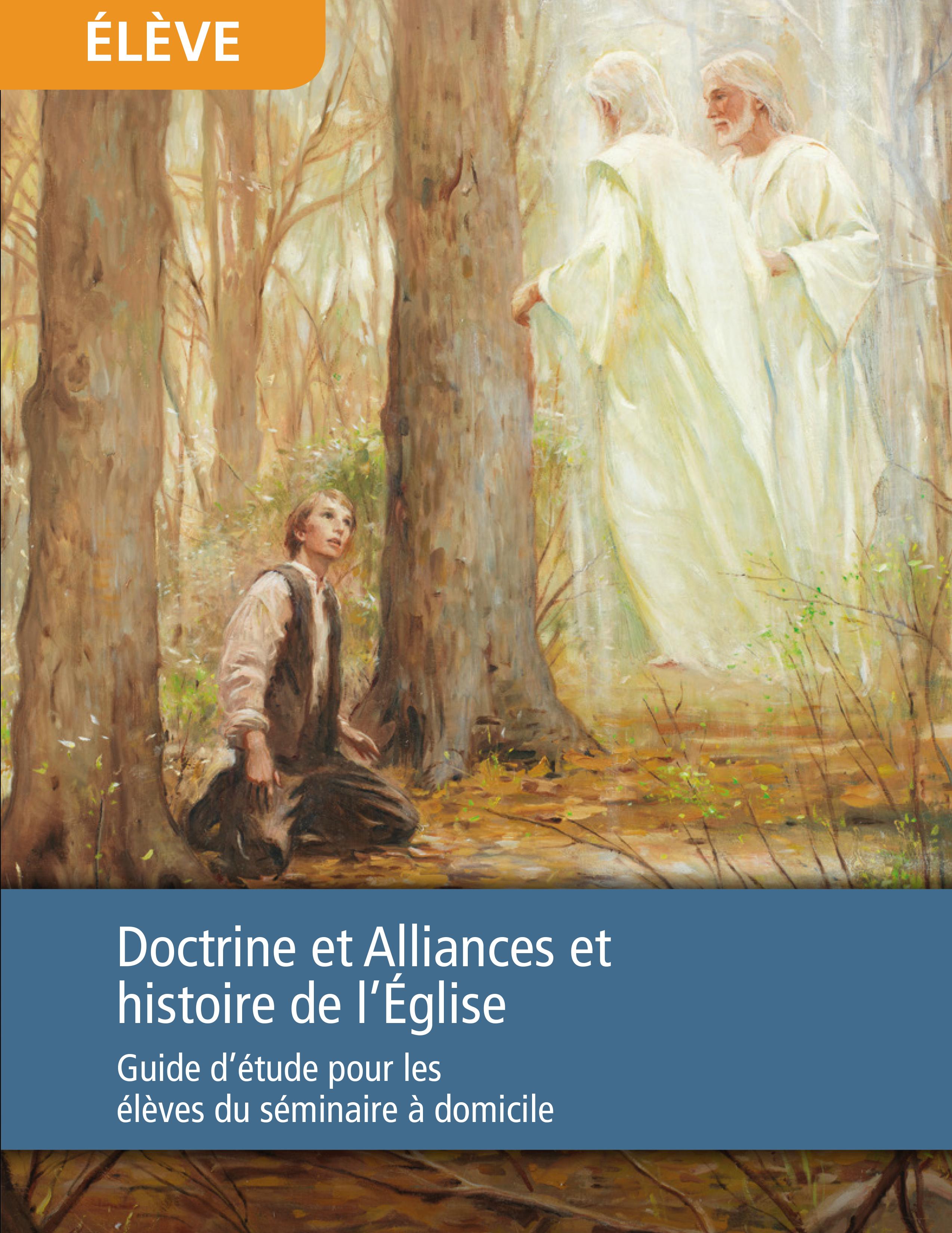 Doctrine et Alliances et histoire de l'Église, guide d'étude pour les élèves du séminaire à domicile