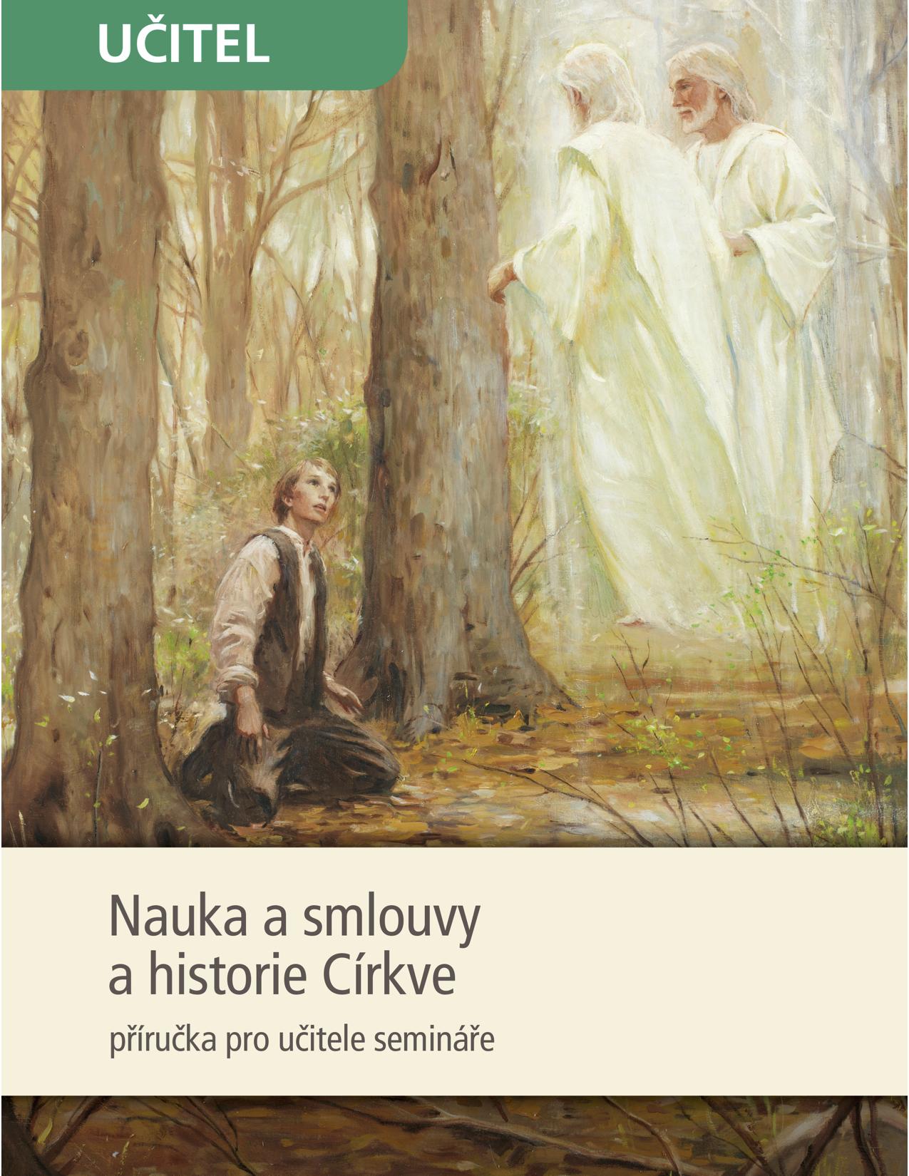 Nauka a smlouvy a historie Církve – příručka pro učitele semináře