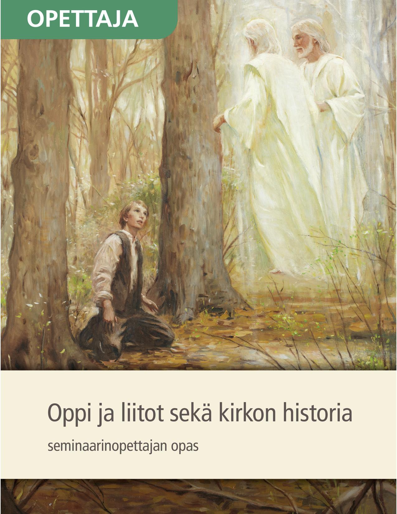 Oppi ja liitot sekä kirkon historia, seminaarinopettajan kirja