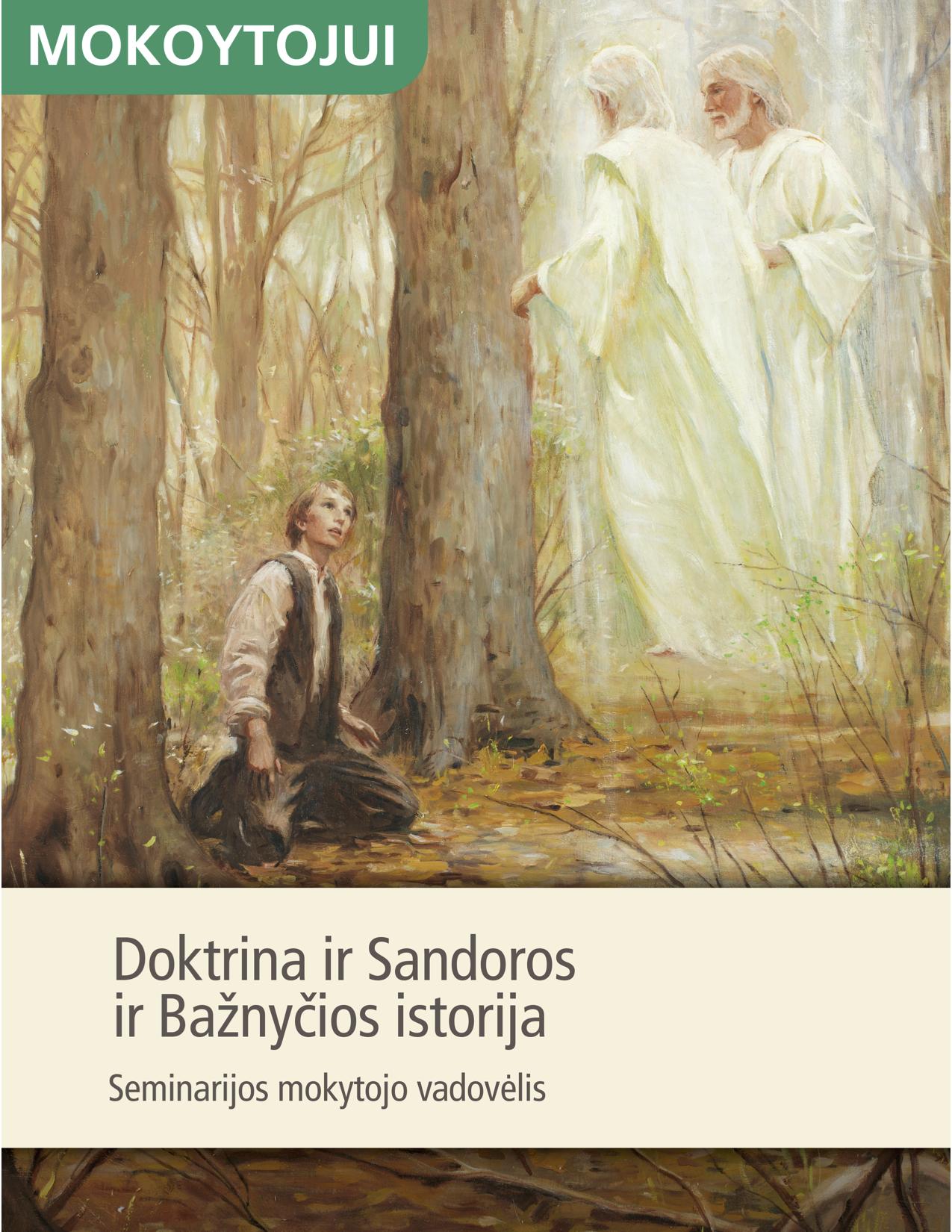 Doktrina ir Sandoros ir Bažnyčios istorija. Seminarijos mokytojo vadovėlis