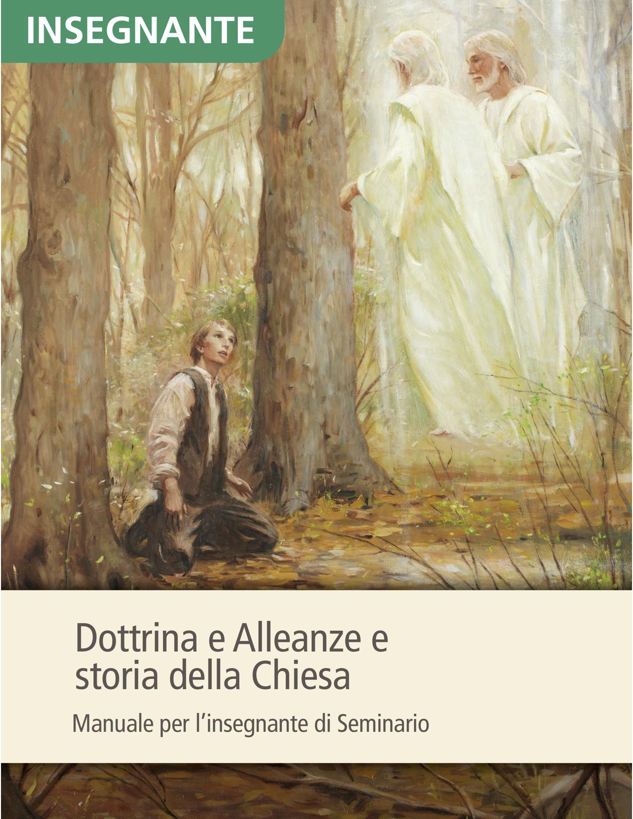 Dottrina e Alleanze e storia della Chiesa – Manuale per l'insegnante di Seminario