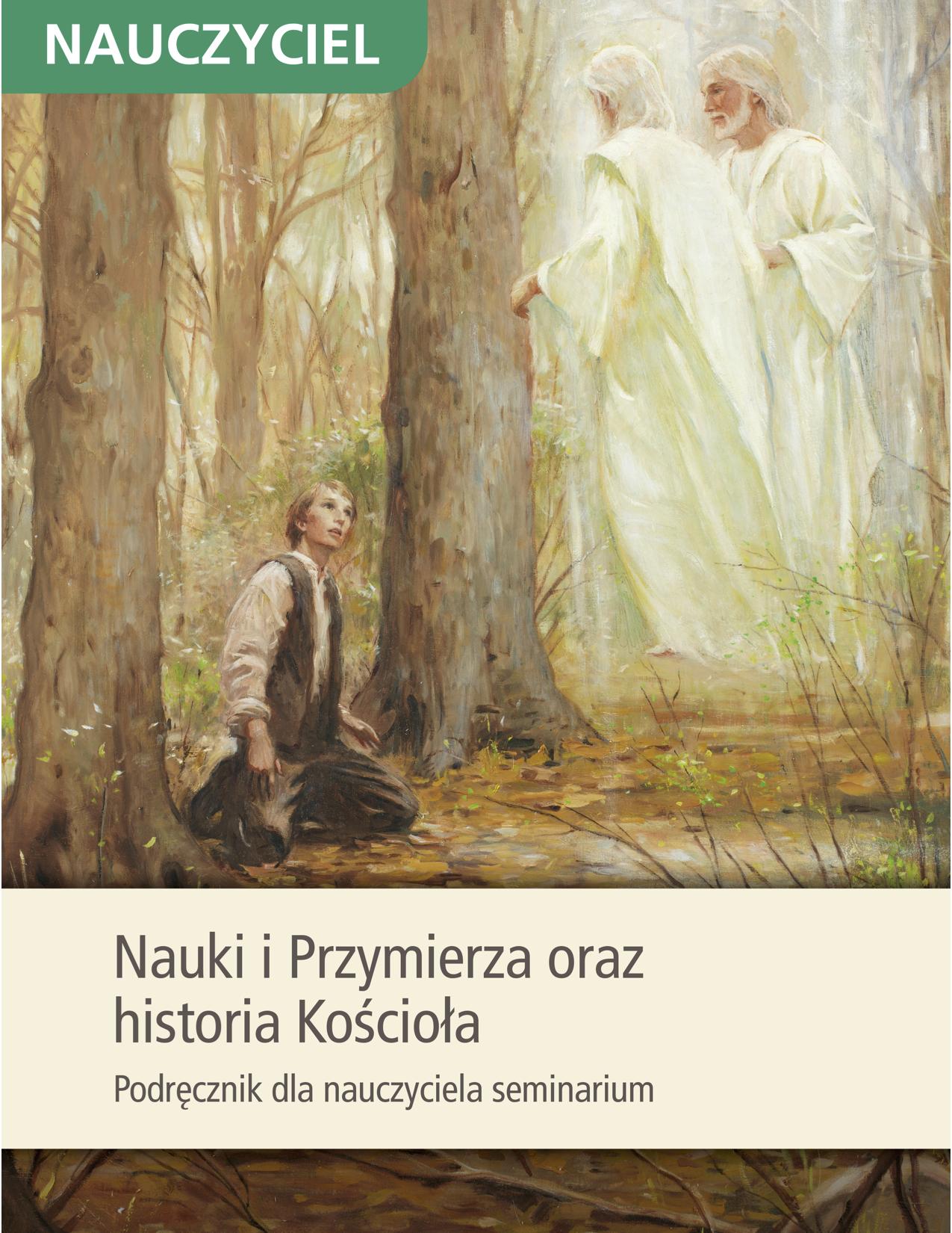Nauki i Przymierza oraz historia Kościoła Podręcznik dla nauczyciela seminarium