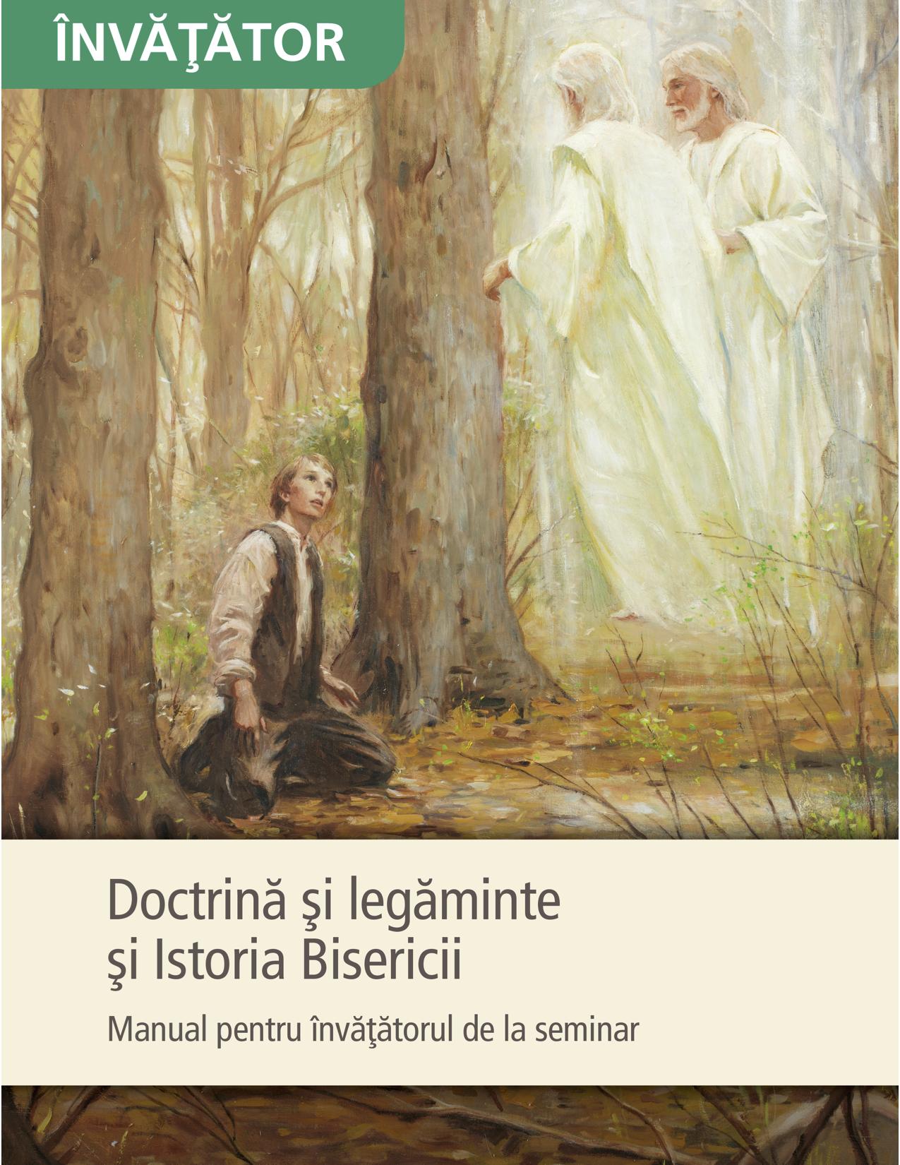 Doctrină și legăminte și Istoria Bisericii – Manual pentru învățătorul de la seminar
