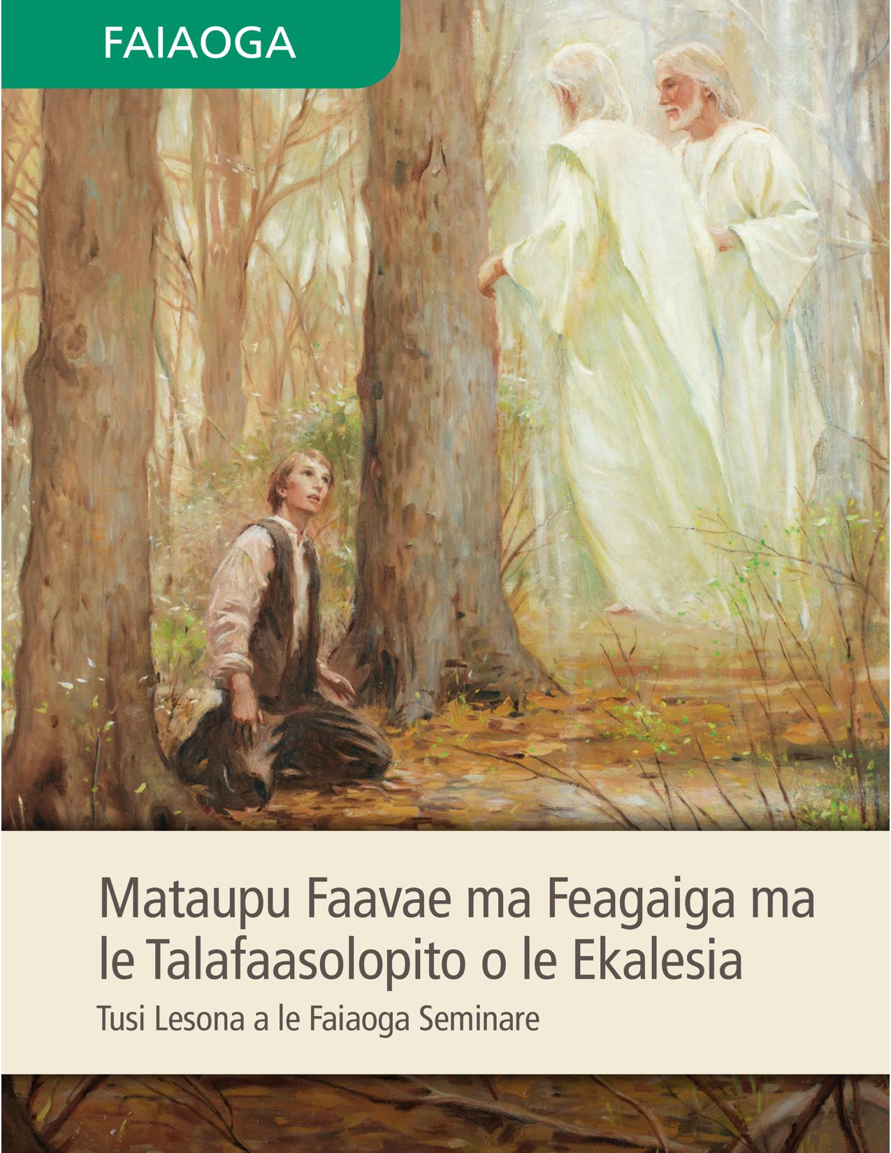Tusi Lesona a le Faiaoga Seminare o le Mataupu Faavae ma Feagaiga ma le Talafaasolopito o le Ekalesia
