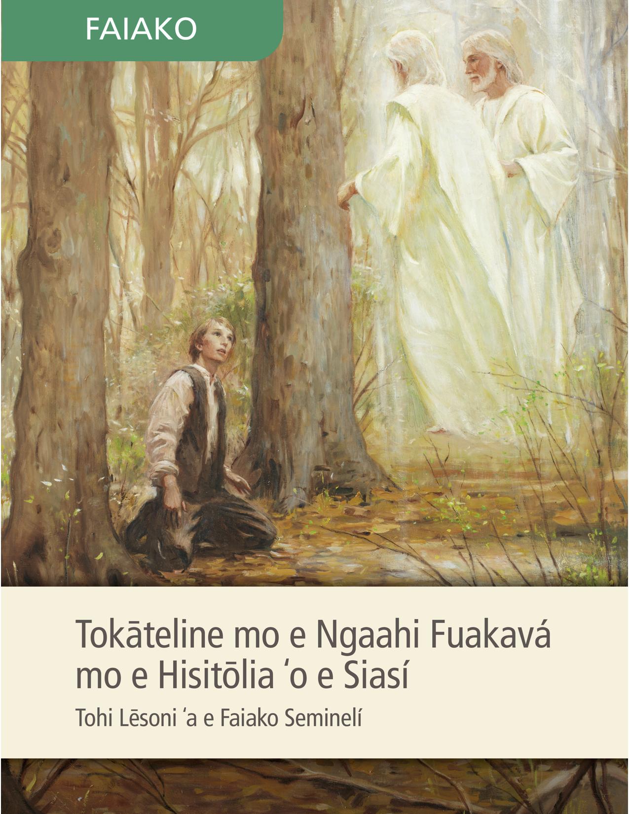 Tohi Lēsoni ʻa e Faiako Seminelí ʻi he Tokāteline mo e Ngaahi Fuakavá pea mo e Hisitōlia ʻo e Siasí