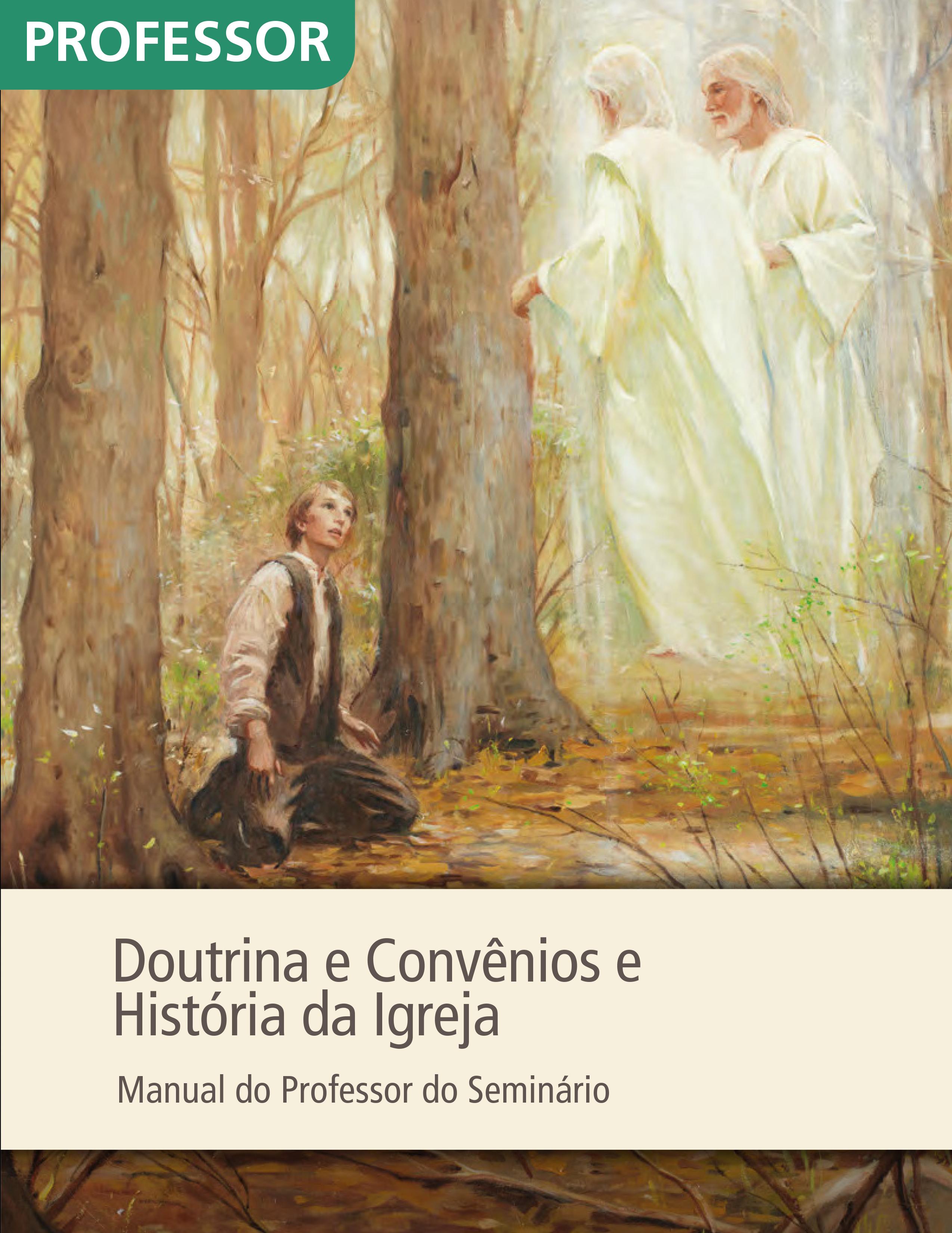 Doutrina e Convênios e História da Igreja — Manual do Professor do Seminário