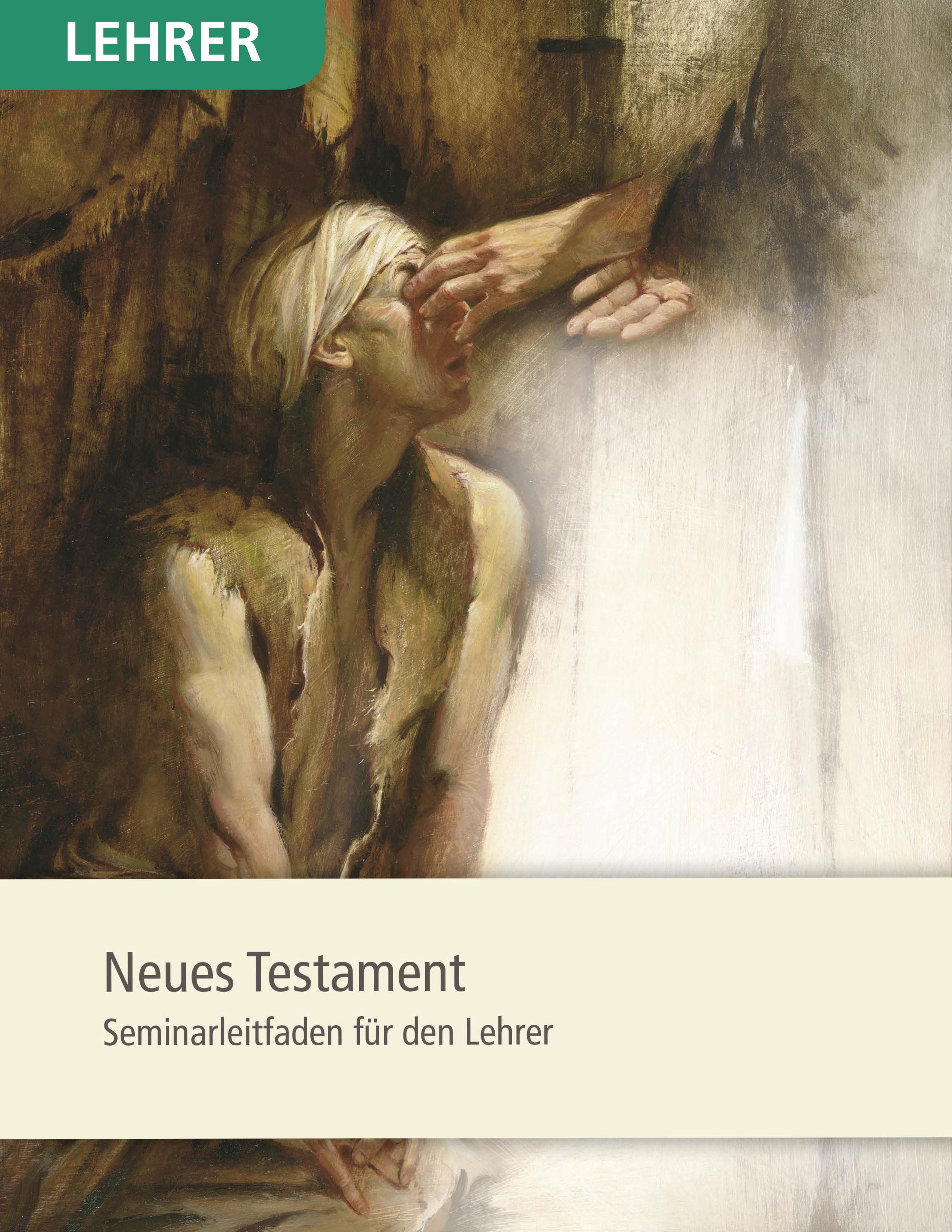 Neues Testament– Seminarleitfaden für den Lehrer