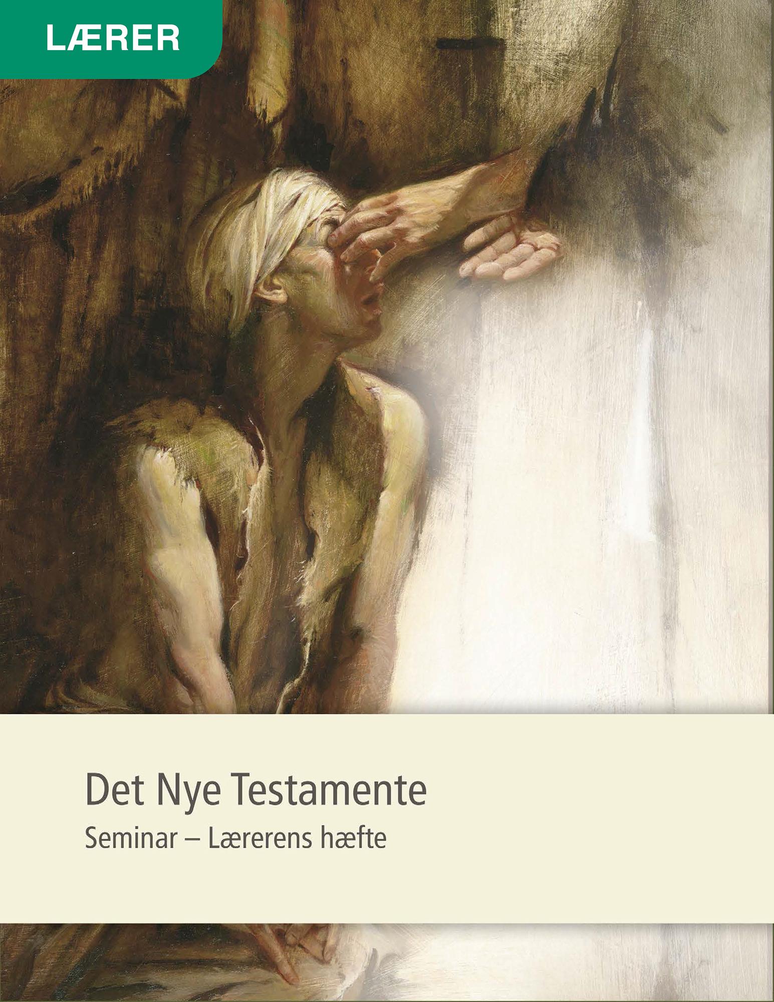 Det Nye Testamente – Seminar – Lærerens hæfte