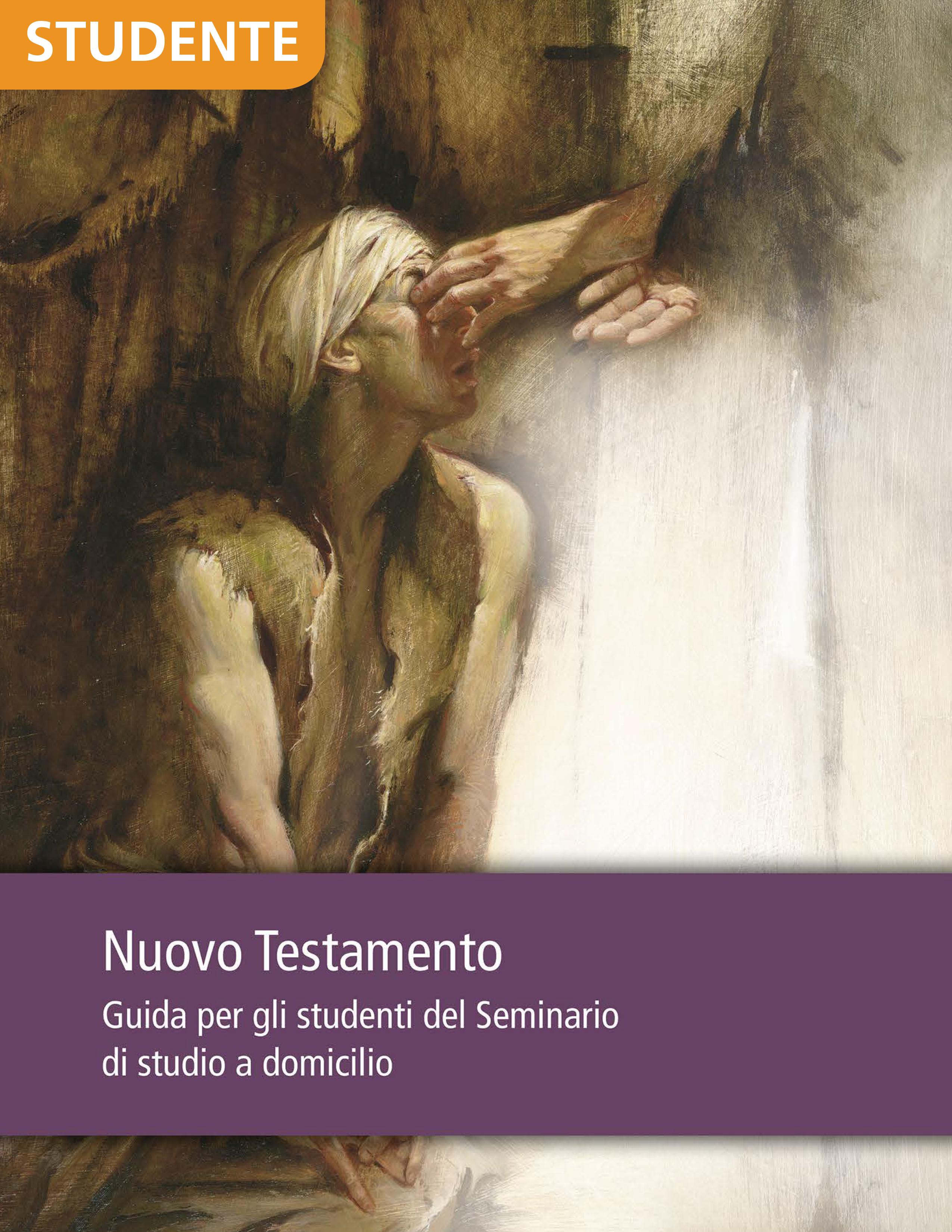 Nuovo Testamento – Guida per gli studenti del corso di studio a domicilio del Seminario