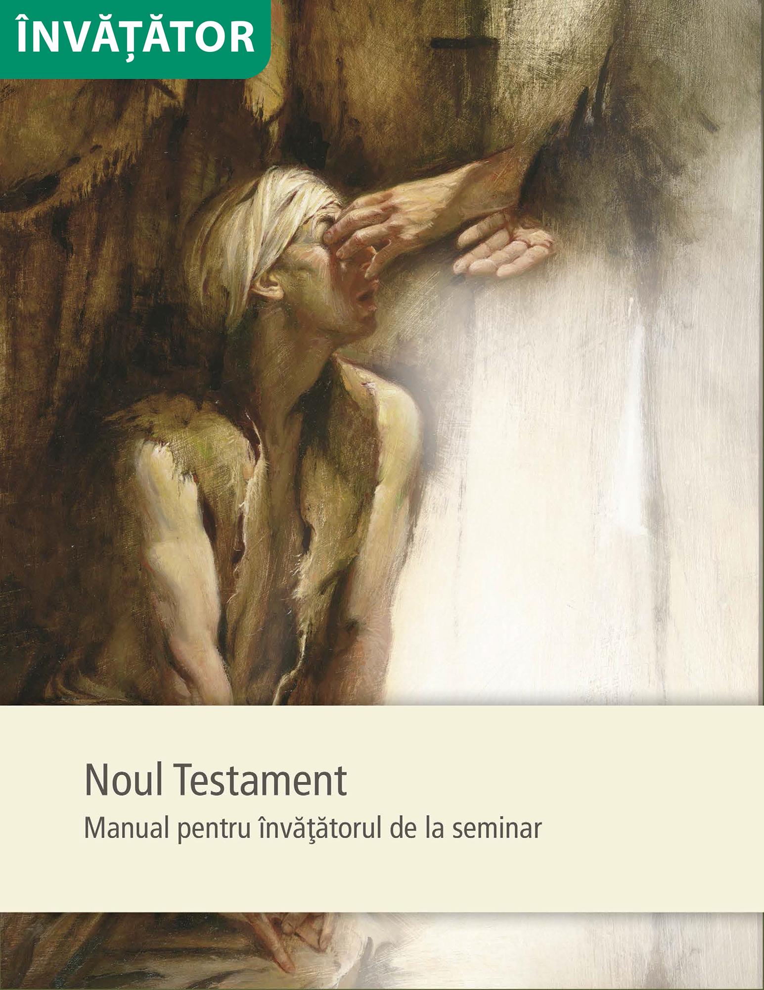 Noul Testament – Manual pentru învăţătorul de la seminar