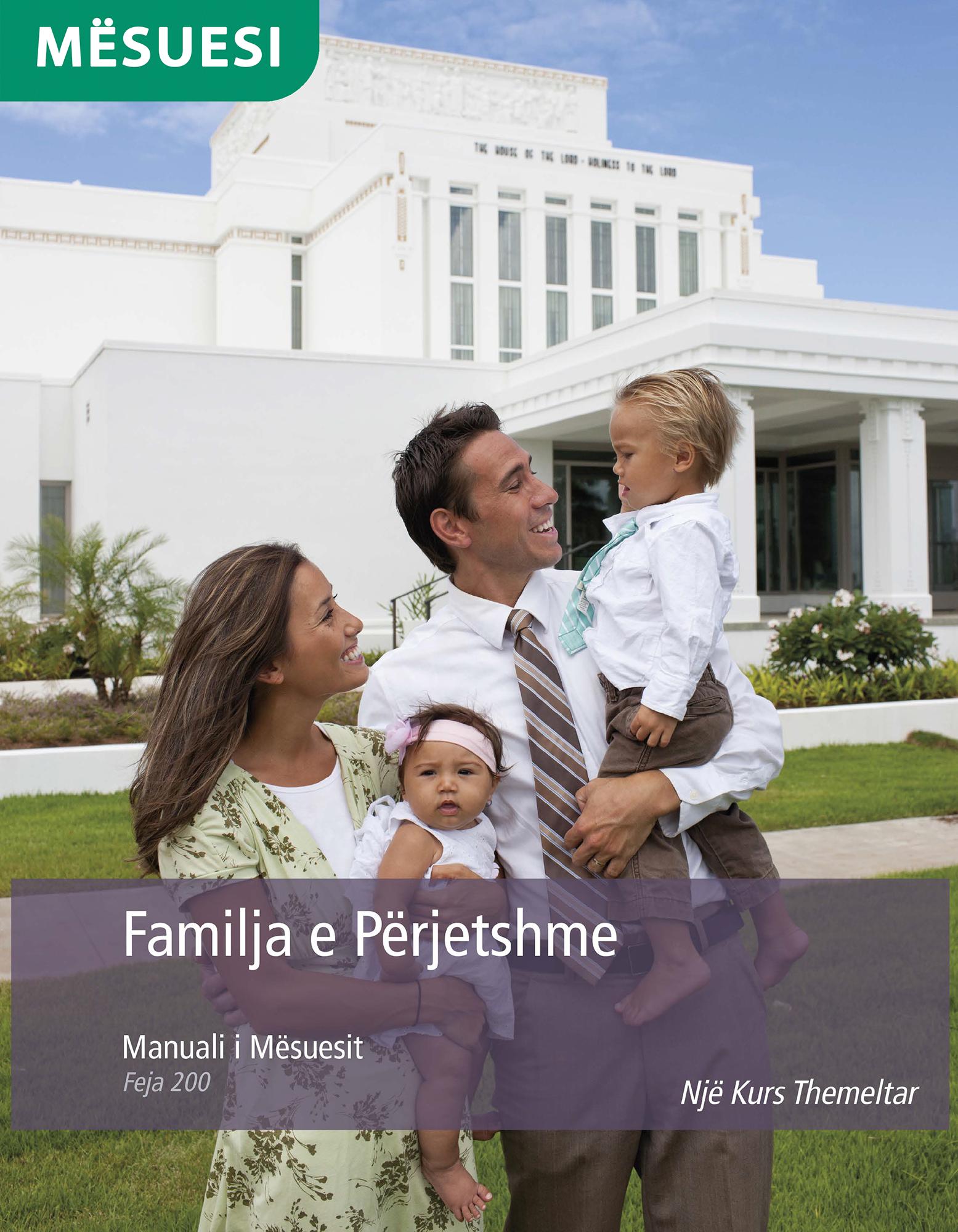 Manuali i Mësuesit – Familja e Përjetshme (Feja 200)