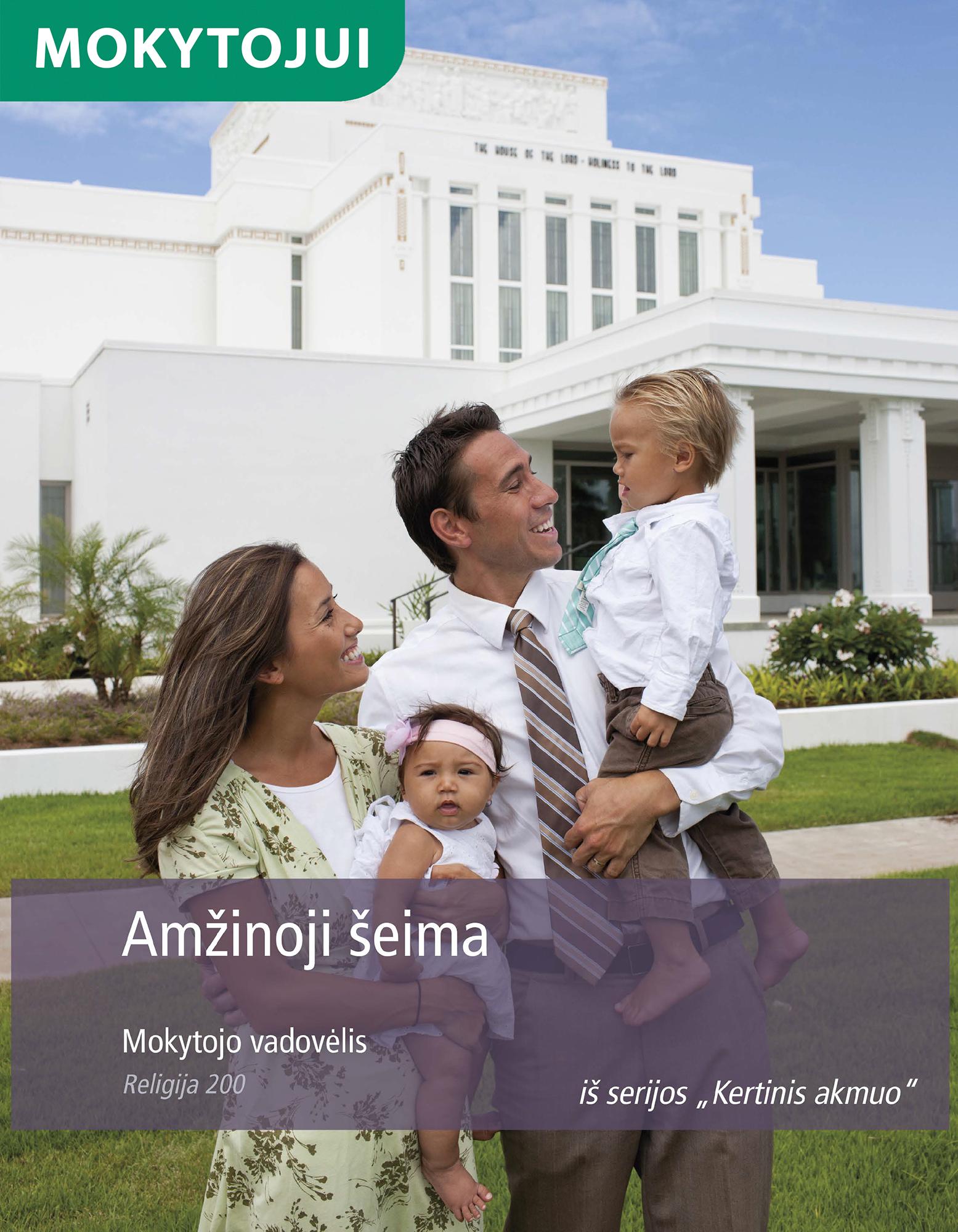 Amžinoji šeima. Mokytojo vadovėlis (Rel 200)