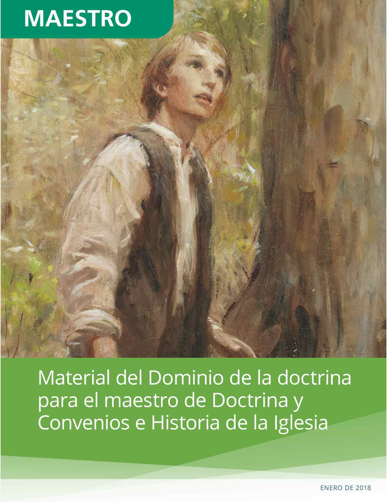 Material del Dominio de la doctrina para el maestro de Doctrina y Convenios e Historia de la Iglesia
