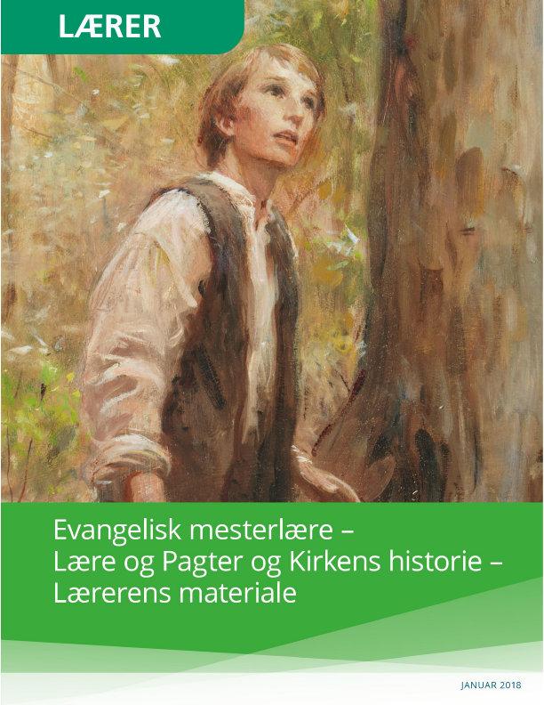 Lærerhæftet til evangelisk mesterlære for Lære og Pagter og Kirkens historie