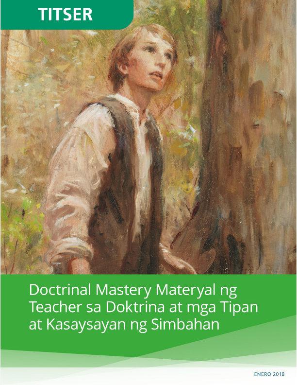 Doctrinal Mastery Material para sa Titser ng Doktrina at mga Tipan at Kasaysayan ng Simbahan