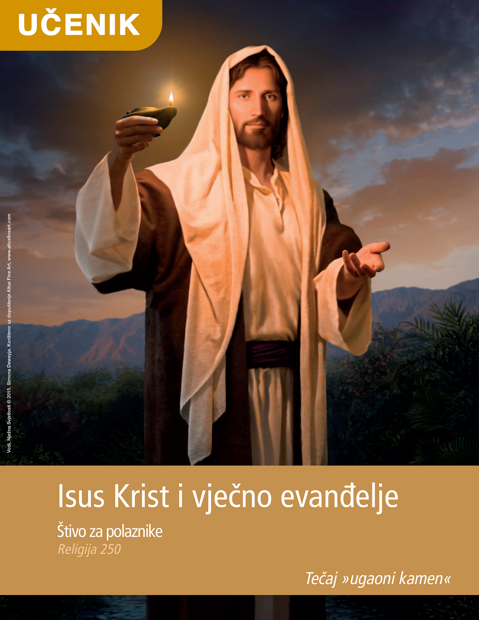 Isus Krist i vječno evanđelje – štivo za polaznike (Rel 250)