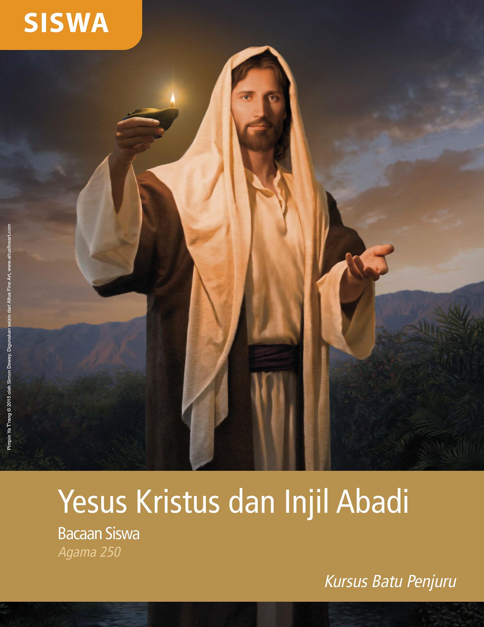 Bacaan Siswa Yesus Kristus dan Injil Abadi (Religi 250)
