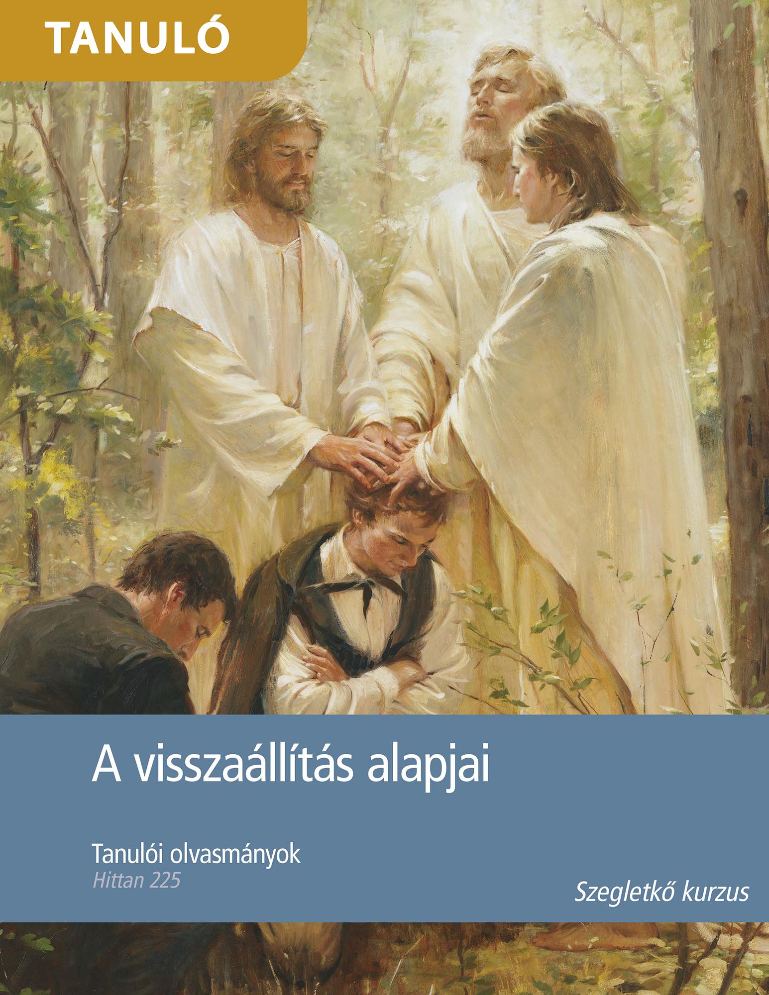 A visszaállítás alapjai tanulói olvasmányok (Hittan 225)