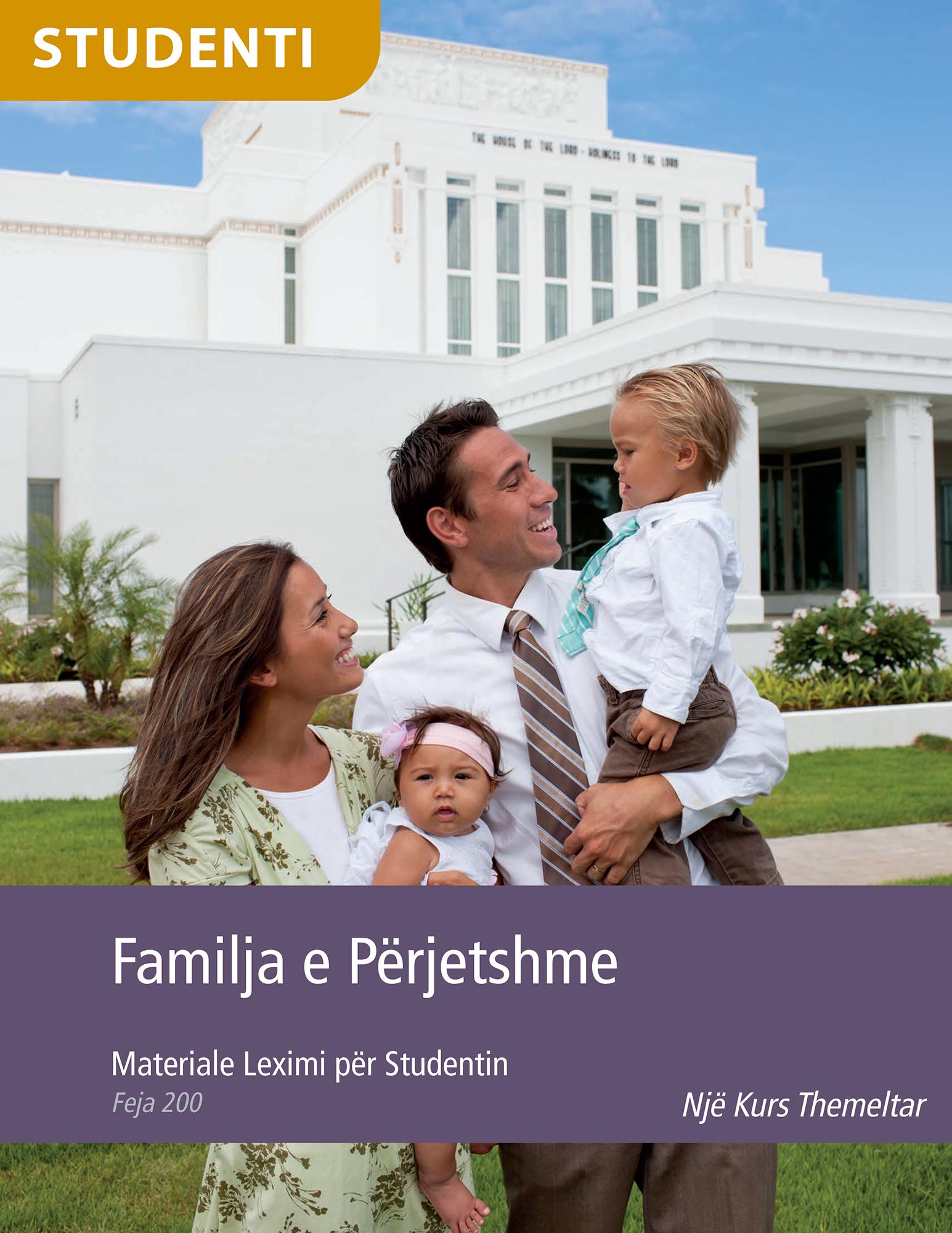 Leximet e Studentit – Familja e Përjetshme (Feja 200)