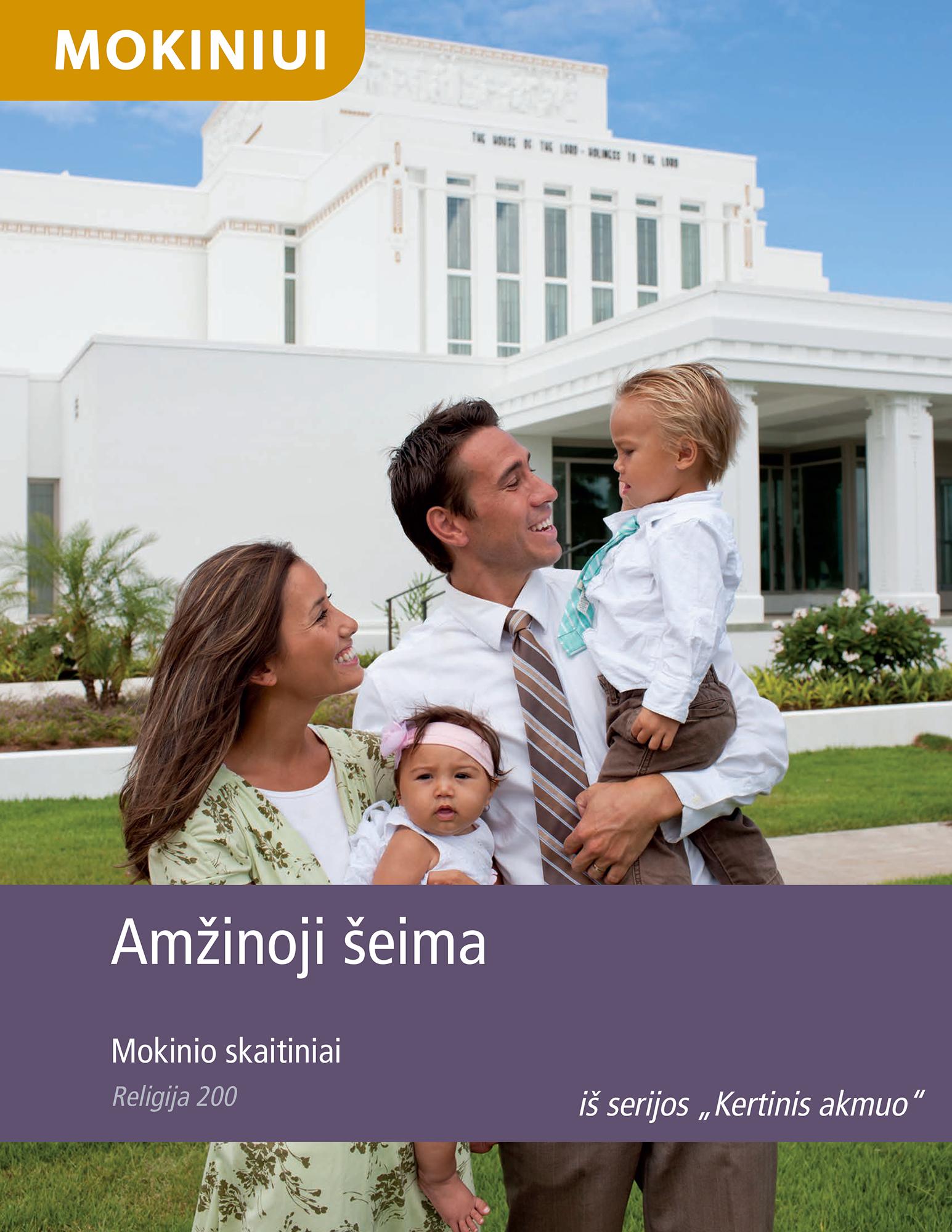 Amžinoji šeima. Mokinio skaitiniai (Rel 200)