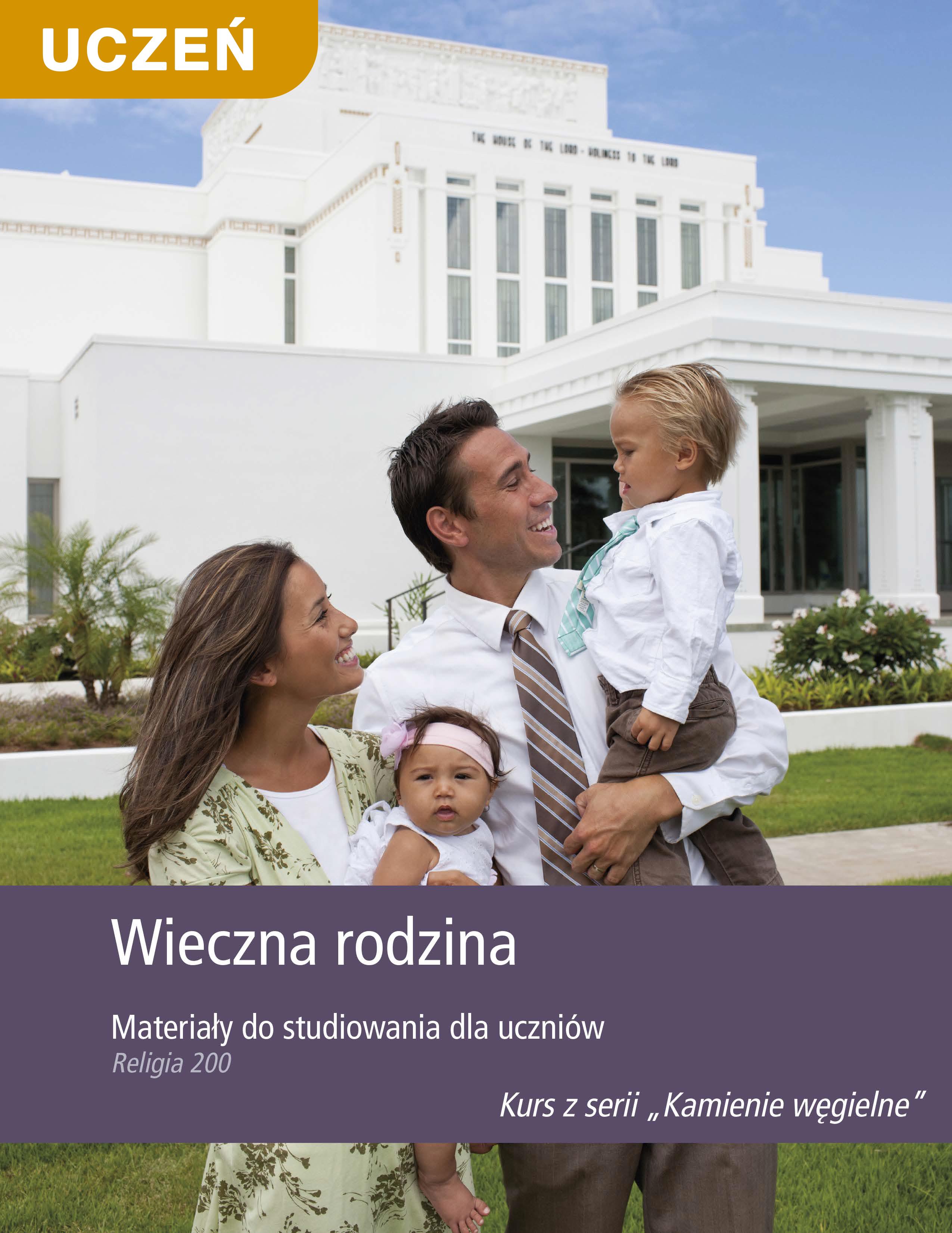 Wieczna rodzina. Materiały do studiowania dla uczniów (Rel 200)