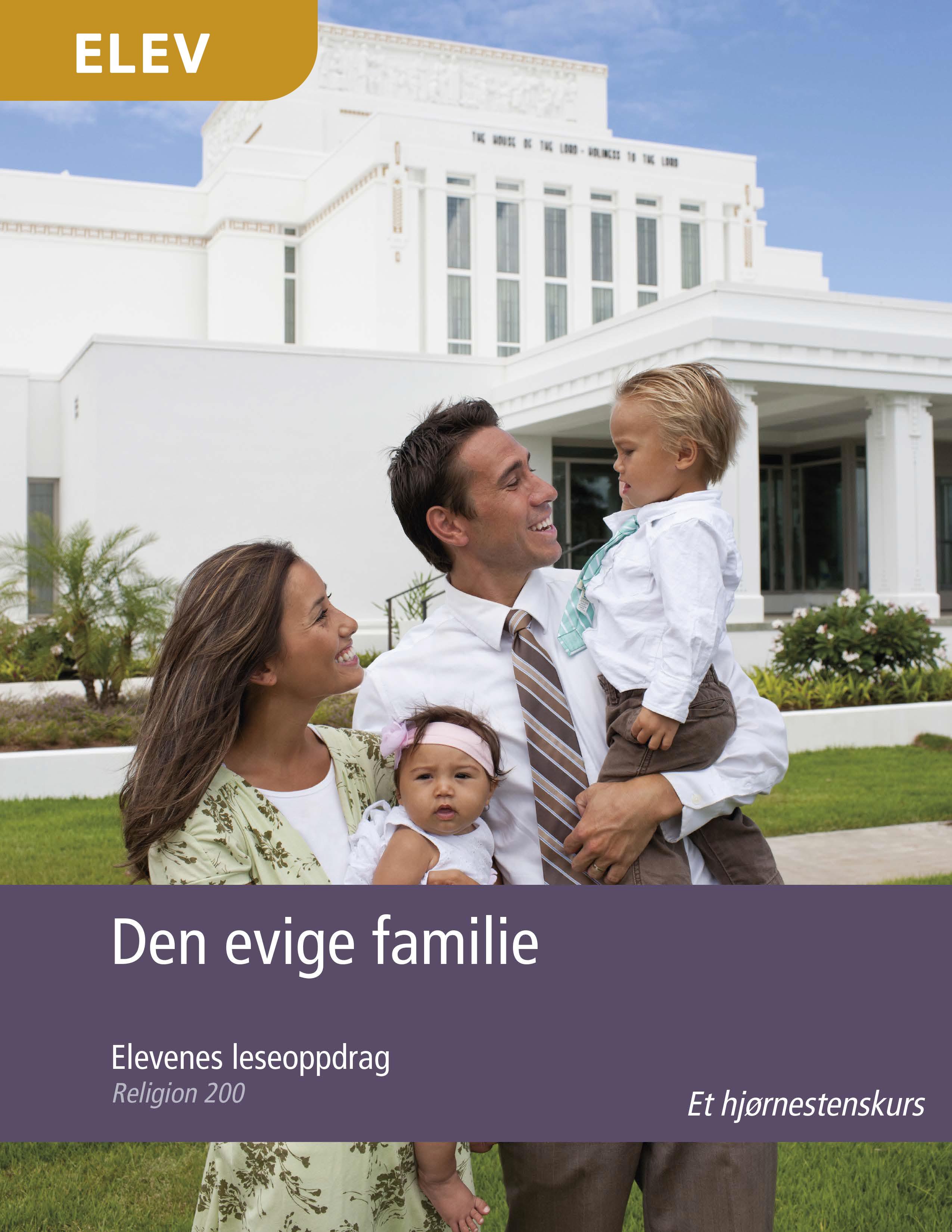 Den evige familie – Elevenes leseoppdrag (Religion 200)