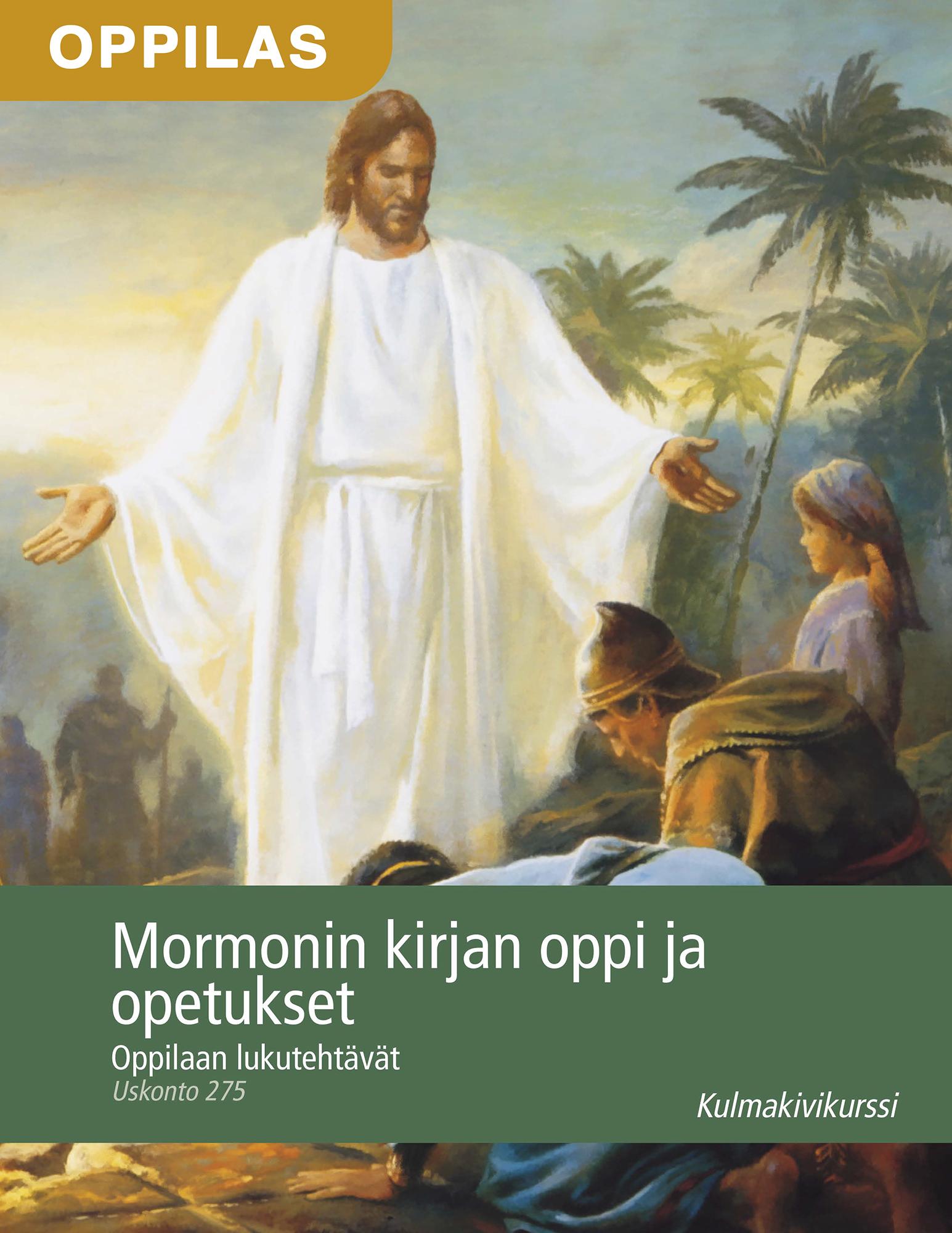 Mormonin kirjan oppi ja opetukset, oppilaan lukutehtävät (Uskonto 275)