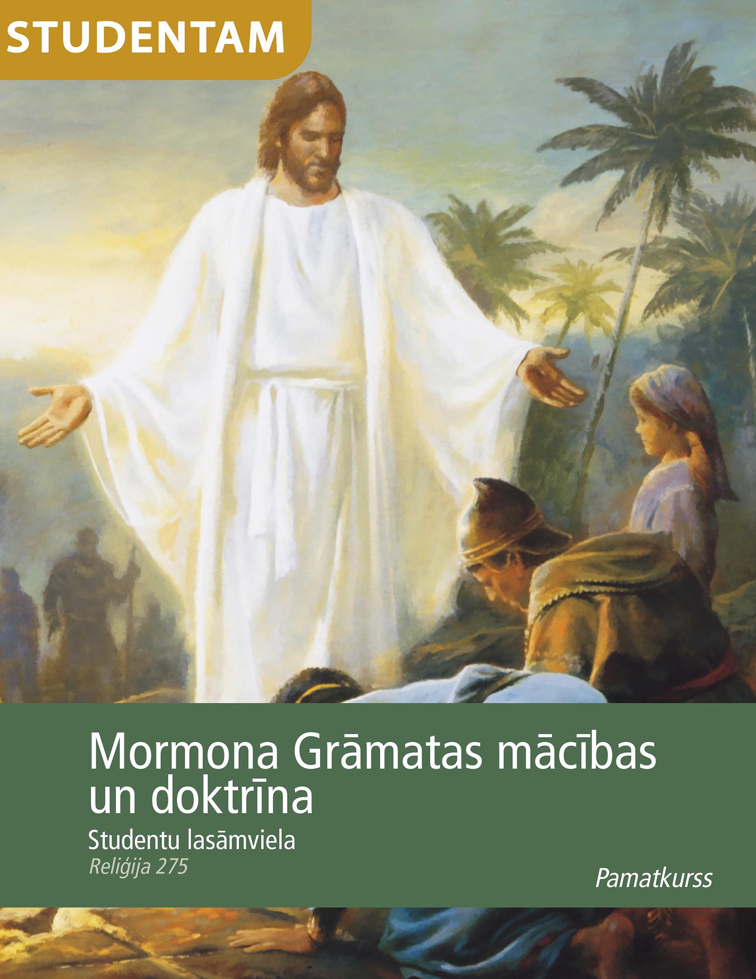 Mormona Grāmatas mācības un doktrīna: studentu lasāmviela (Rel 275)