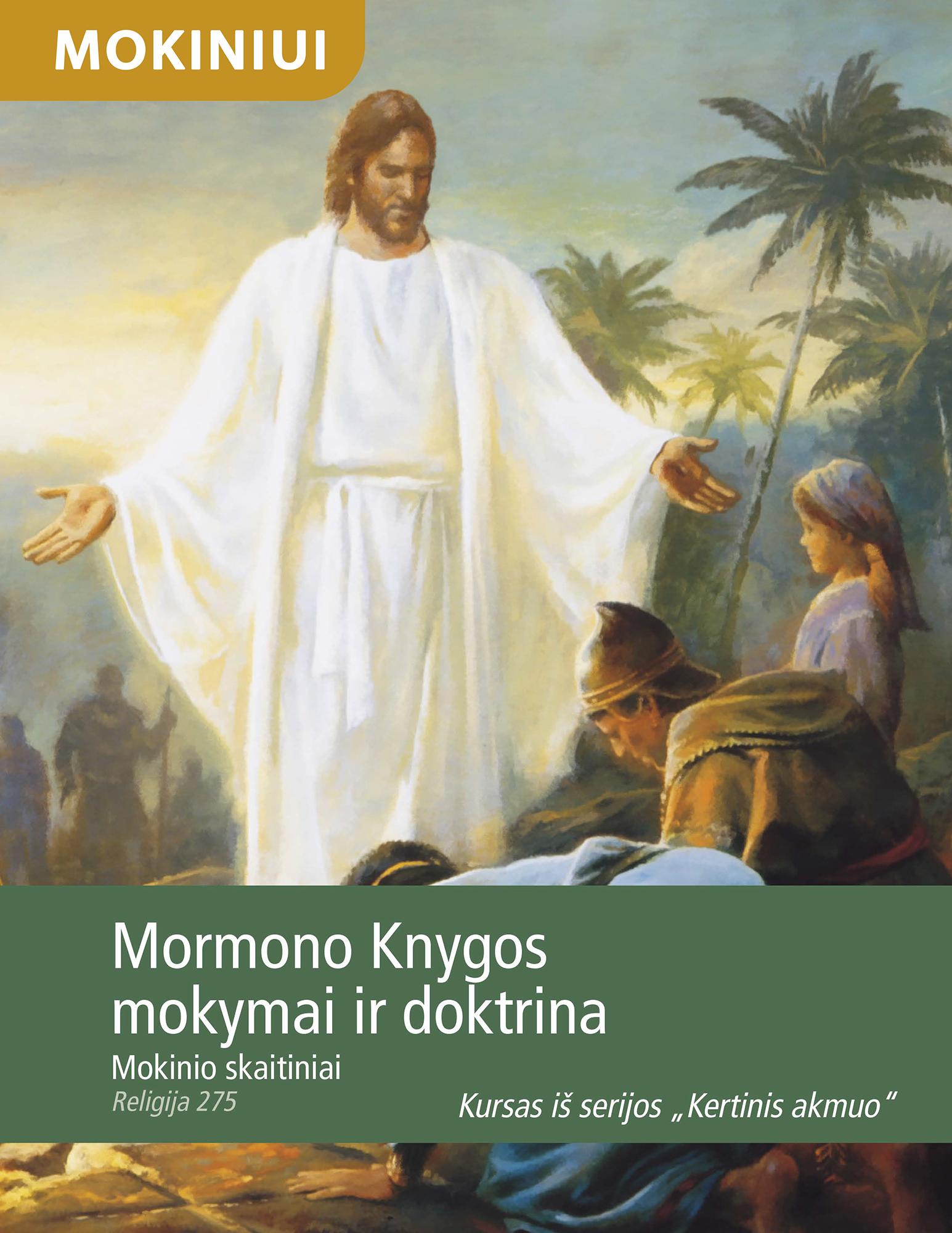 Mormono Knygos mokymai ir doktrina. Mokinio skaitiniai (Rel 275)