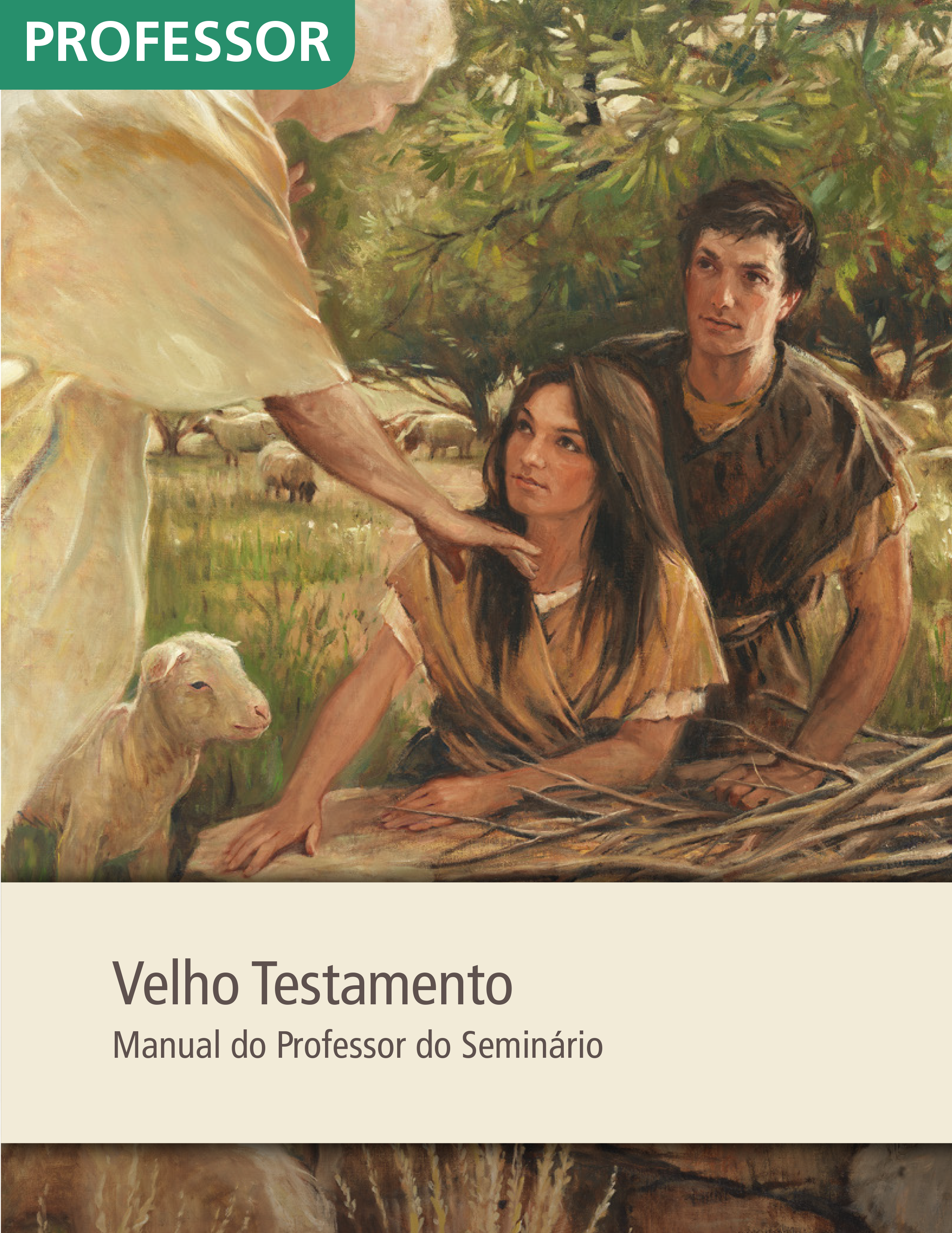 Velho Testamento — Manual do Professor do Seminário