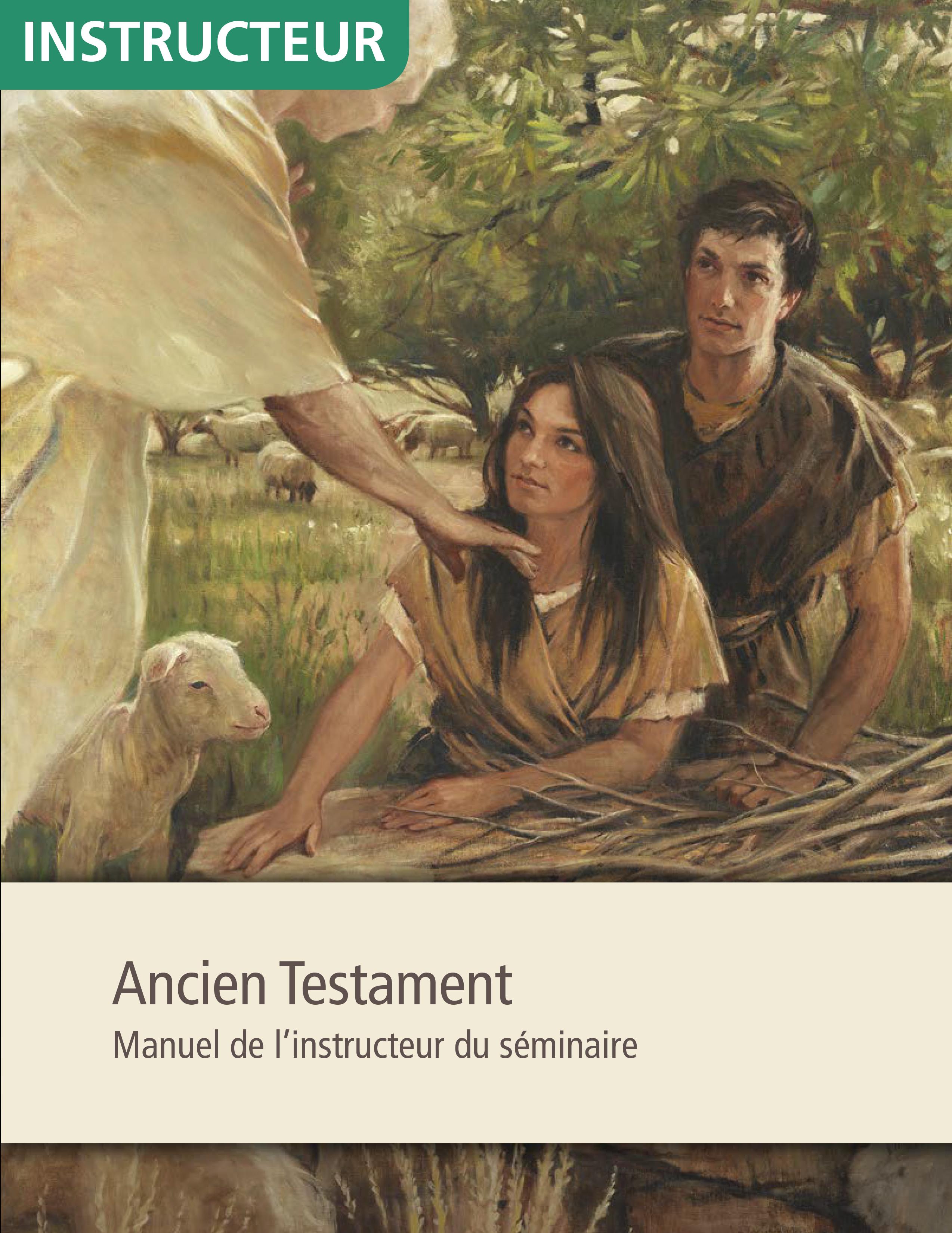 Ancien Testament, manuel de l'instructeur de séminaire
