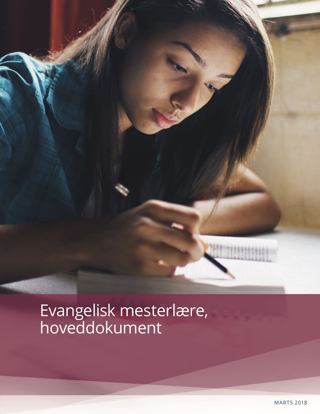 Evangelisk mesterlære, Hoveddokument