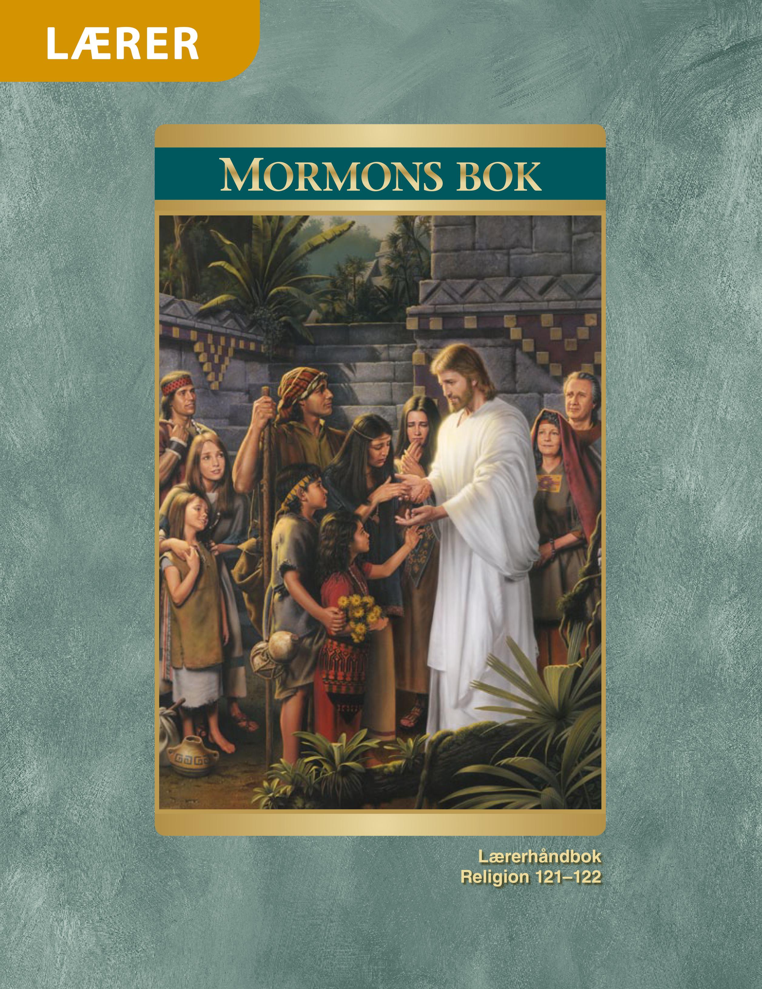 Mormons bok – Lærerhåndbok (Religion 121-122)