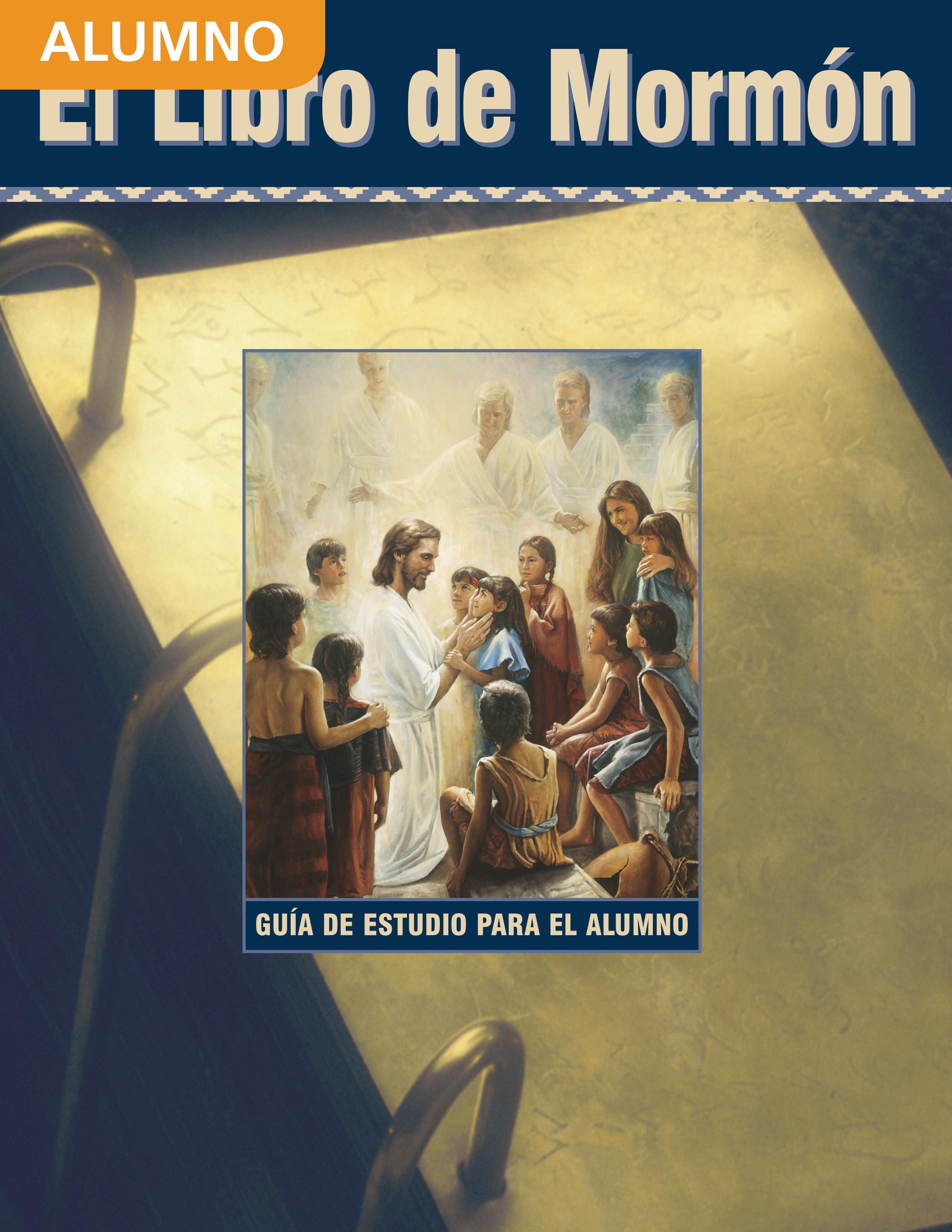 El Libro de Mormón: Guía de estudio para el alumno de Seminario