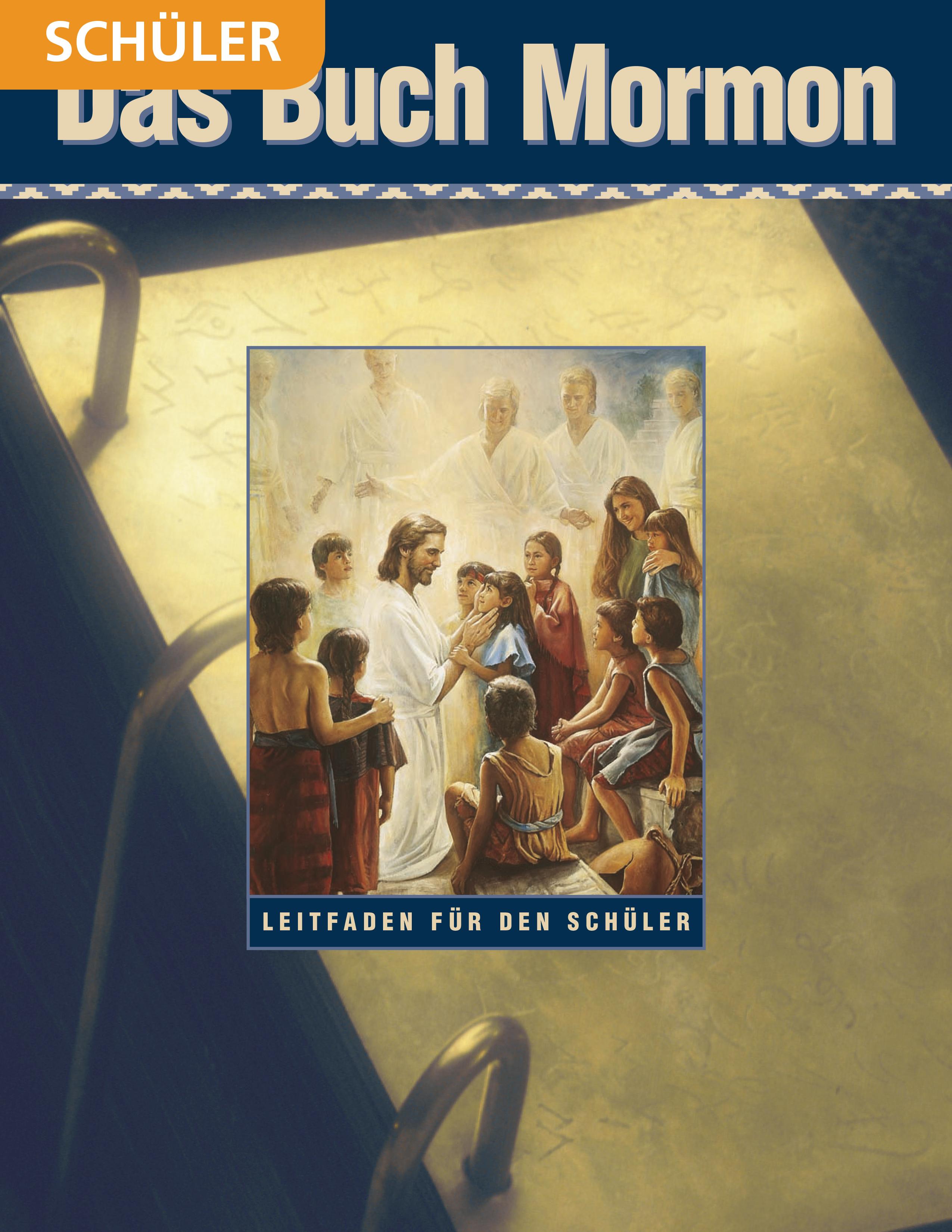Das Buch Mormon– Schülerleitfaden für das Seminar
