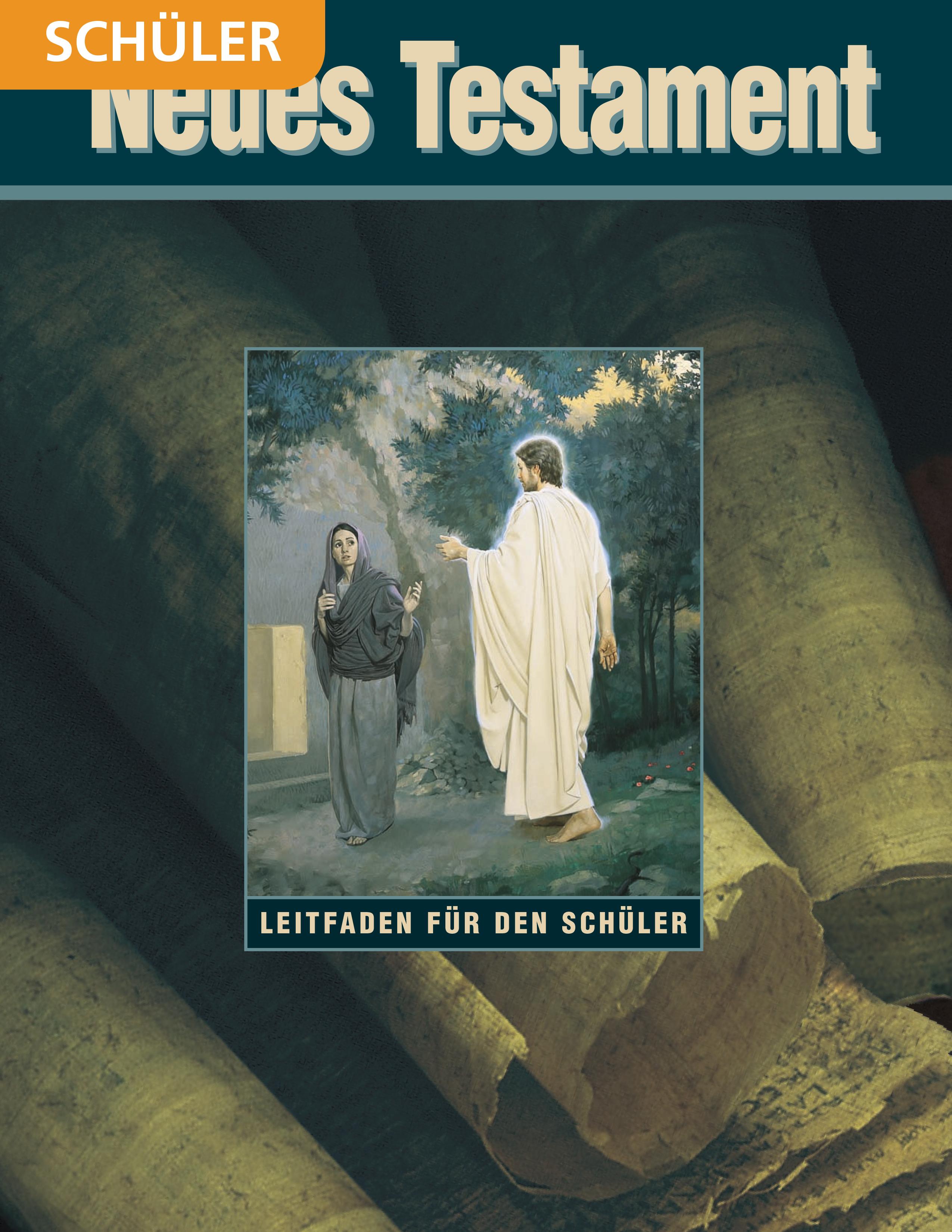 Neues Testament– Schülerleitfaden für das Seminar
