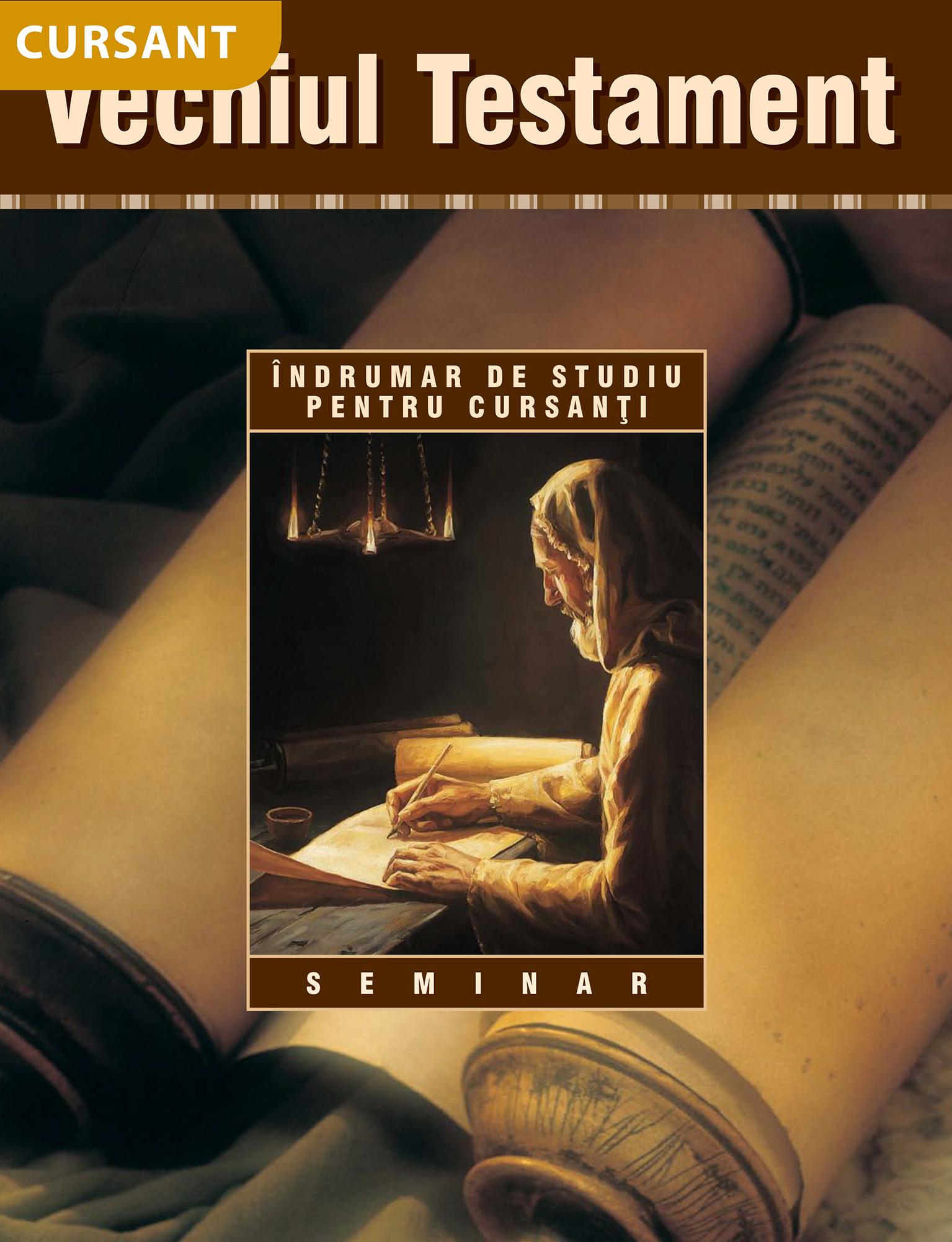 Vechiul Testament - Îndrumar de studiu pentru cursanţi