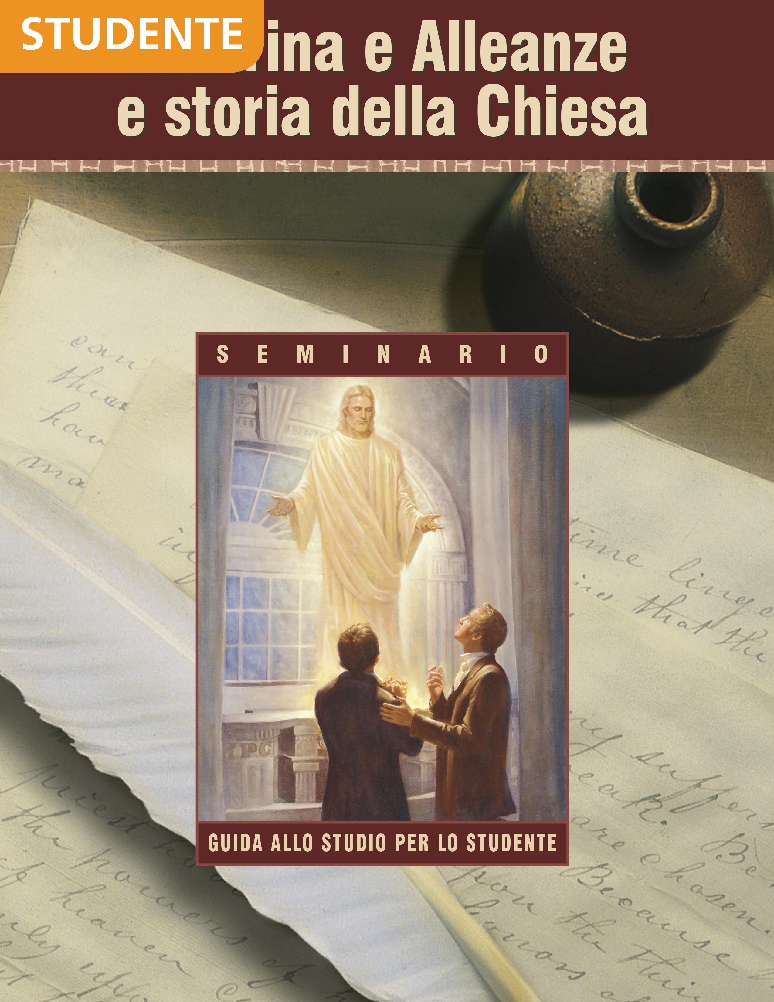 Dottrina e Alleanze e storia della Chiesa – Guida allo studio per lo studente di Seminario