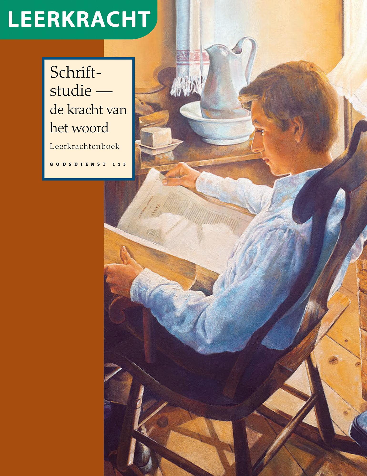 Schriftstudie — de kracht van het woord, leerkrachtenboek (Godsdienst 115)